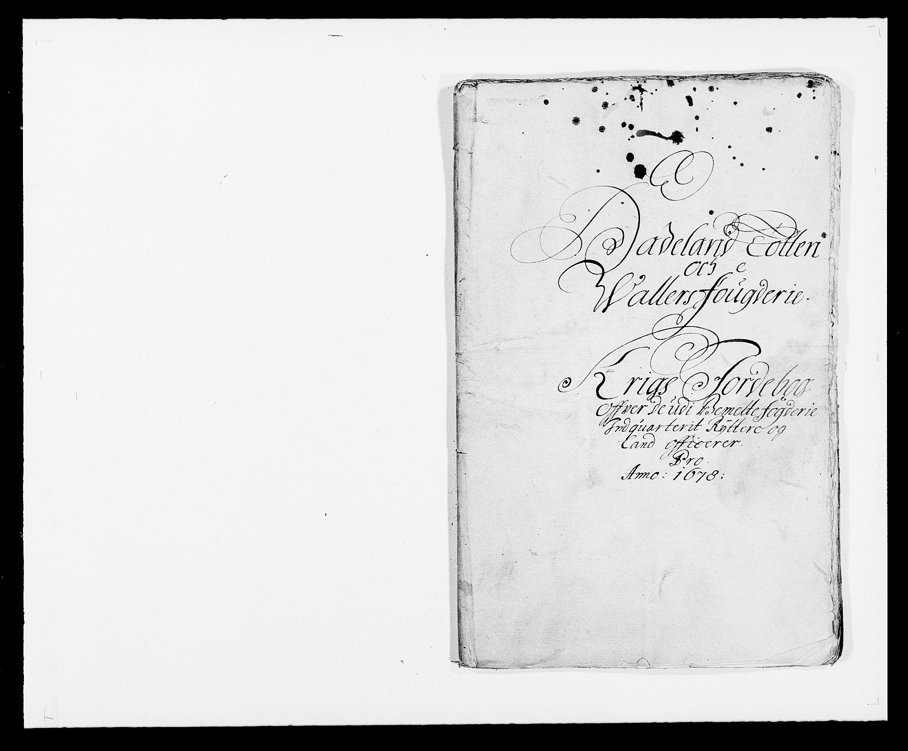 RA, Rentekammeret inntil 1814, Reviderte regnskaper, Fogderegnskap, R18/L1271: Fogderegnskap Hadeland, Toten og Valdres, 1678, s. 213