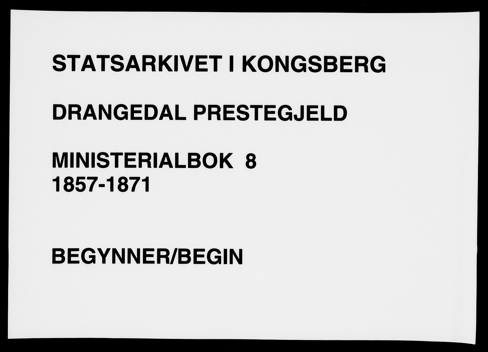 SAKO, Drangedal kirkebøker, F/Fa/L0008: Ministerialbok nr. 8, 1857-1871