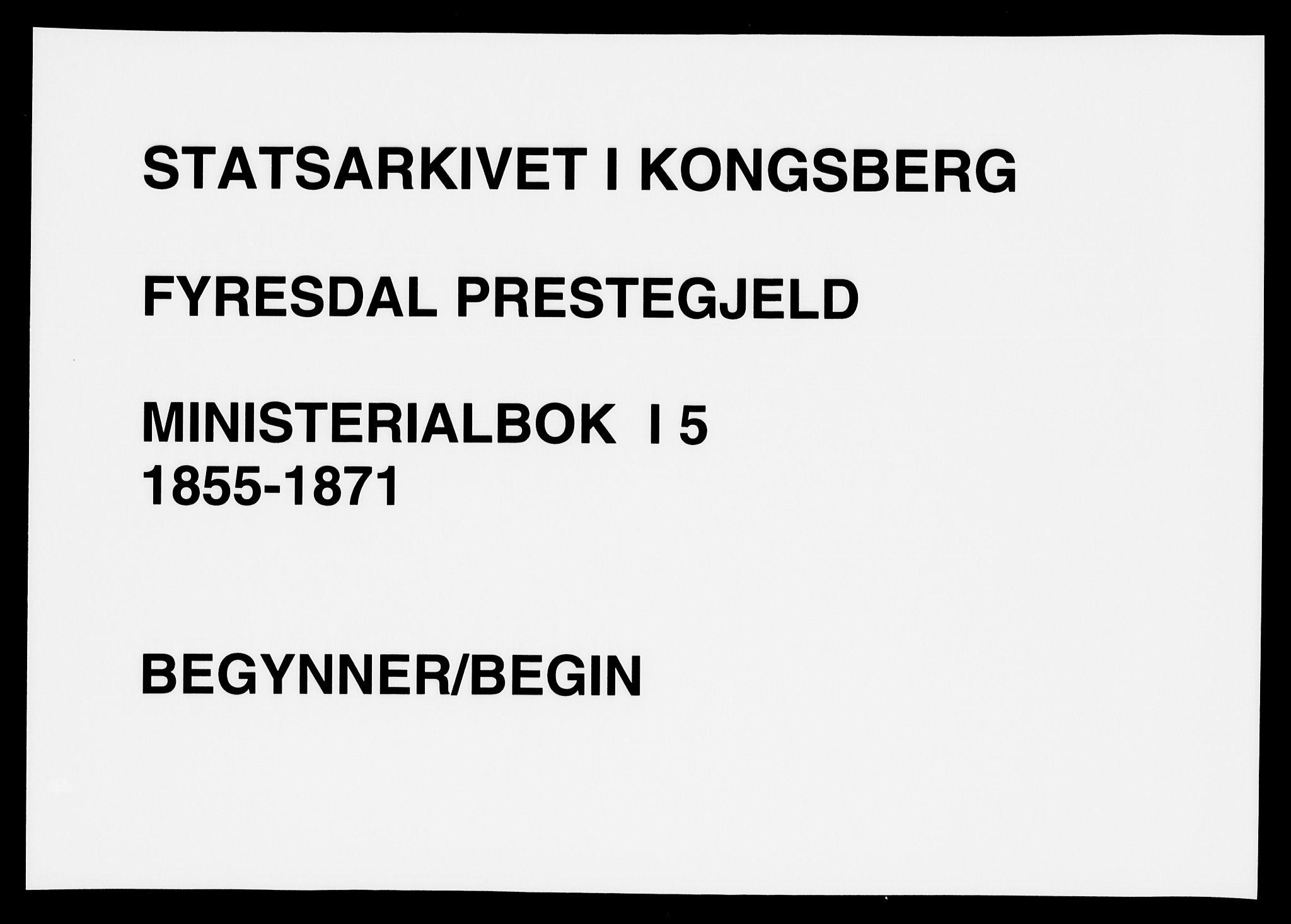 SAKO, Fyresdal kirkebøker, F/Fa/L0005: Ministerialbok nr. I 5, 1855-1871