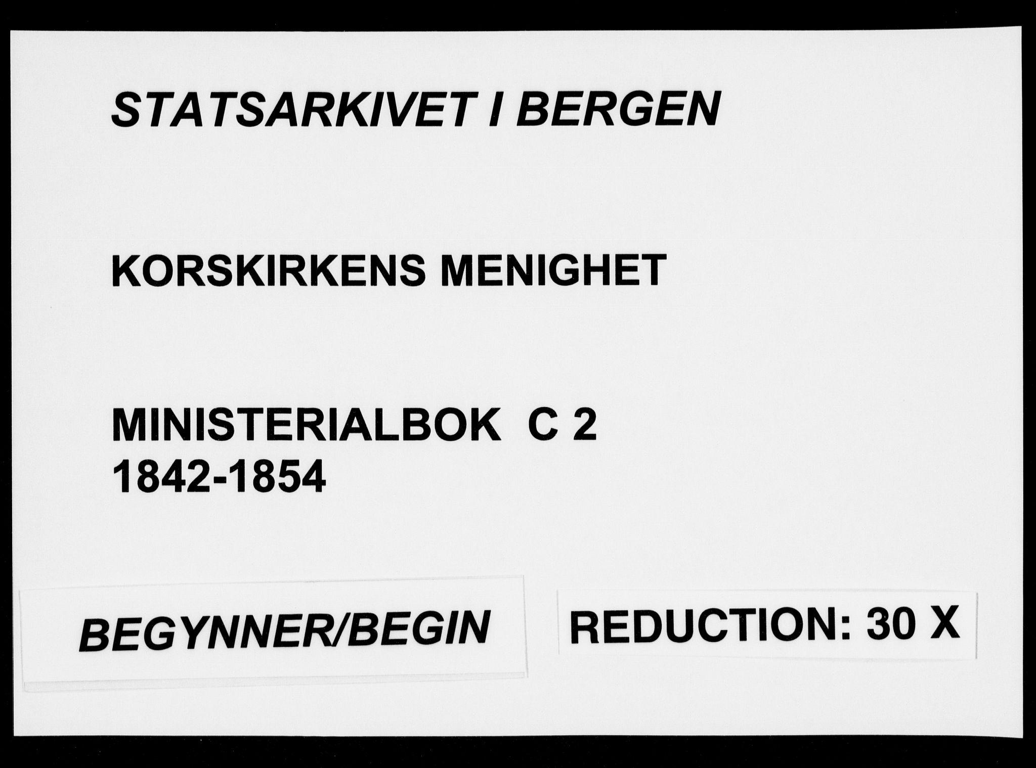 SAB, Korskirken Sokneprestembete, H/Haa/L0026: Ministerialbok nr. C 2, 1842-1854