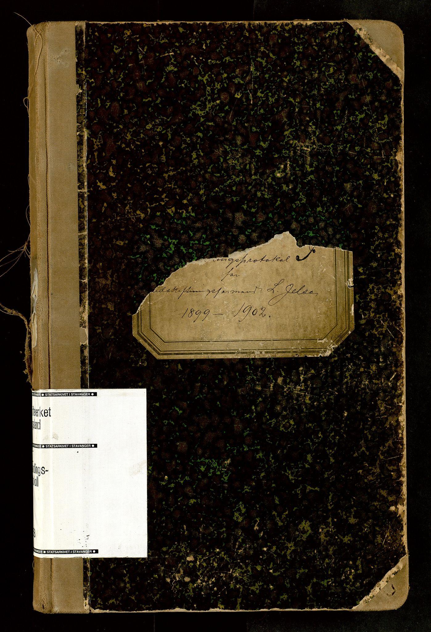 SAST, Rogaland jordskifterett, Oa/L0058: Forhandlingsprotokoll, 1899-1902