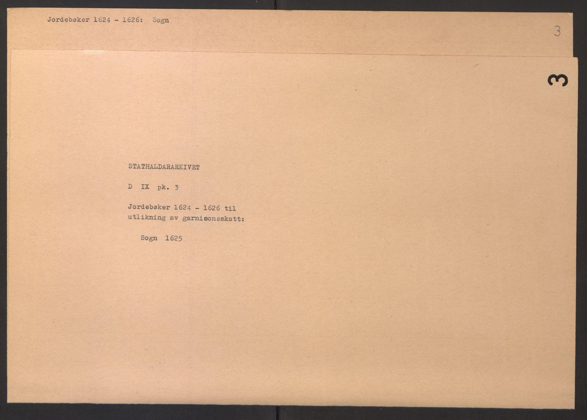 RA, Stattholderembetet 1572-1771, Ek/L0003: Jordebøker til utlikning av garnisonsskatt 1624-1626:, 1624-1625, s. 115
