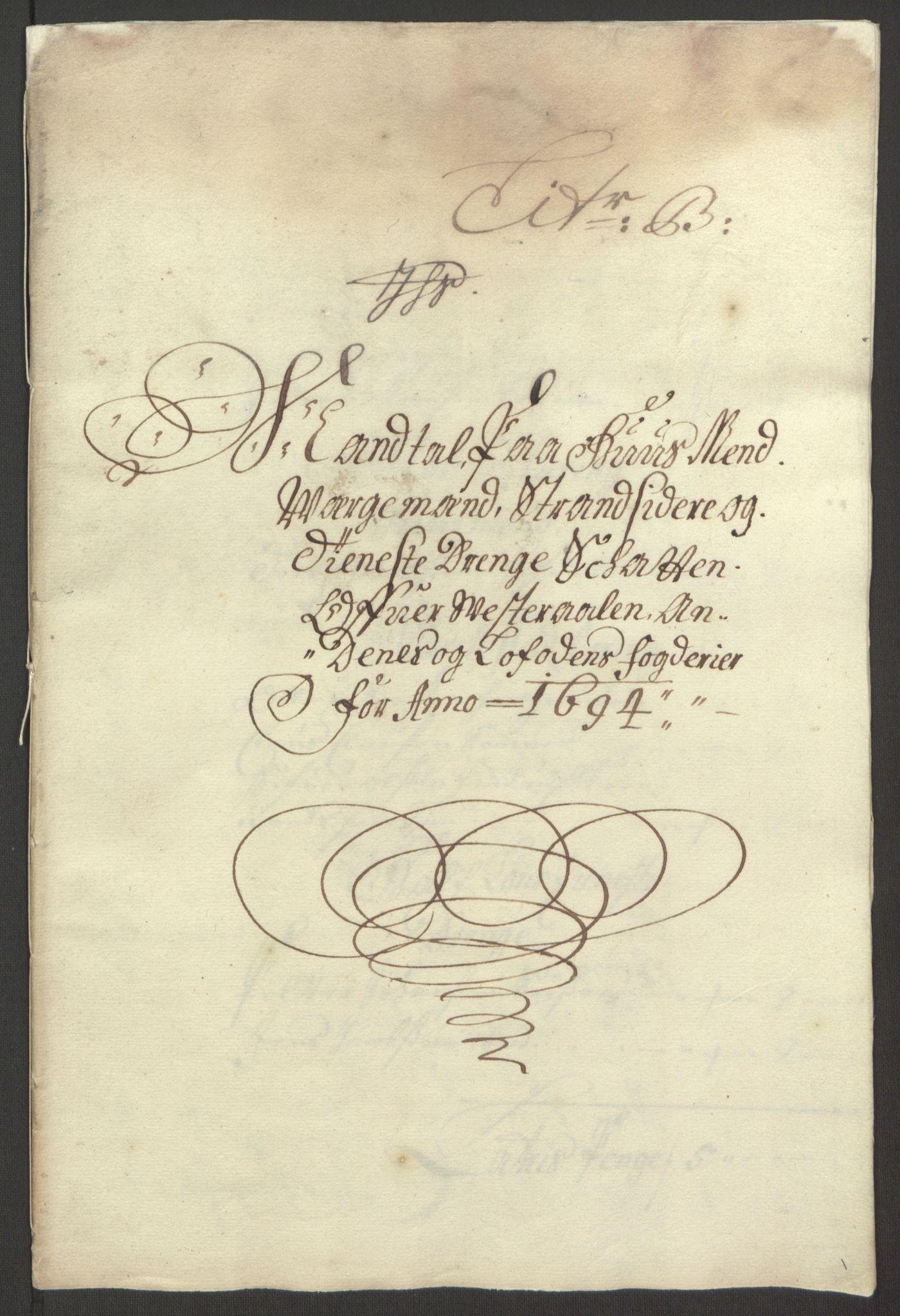 RA, Rentekammeret inntil 1814, Reviderte regnskaper, Fogderegnskap, R67/L4677: Fogderegnskap Vesterålen, Andenes og Lofoten, 1694-1695, s. 53
