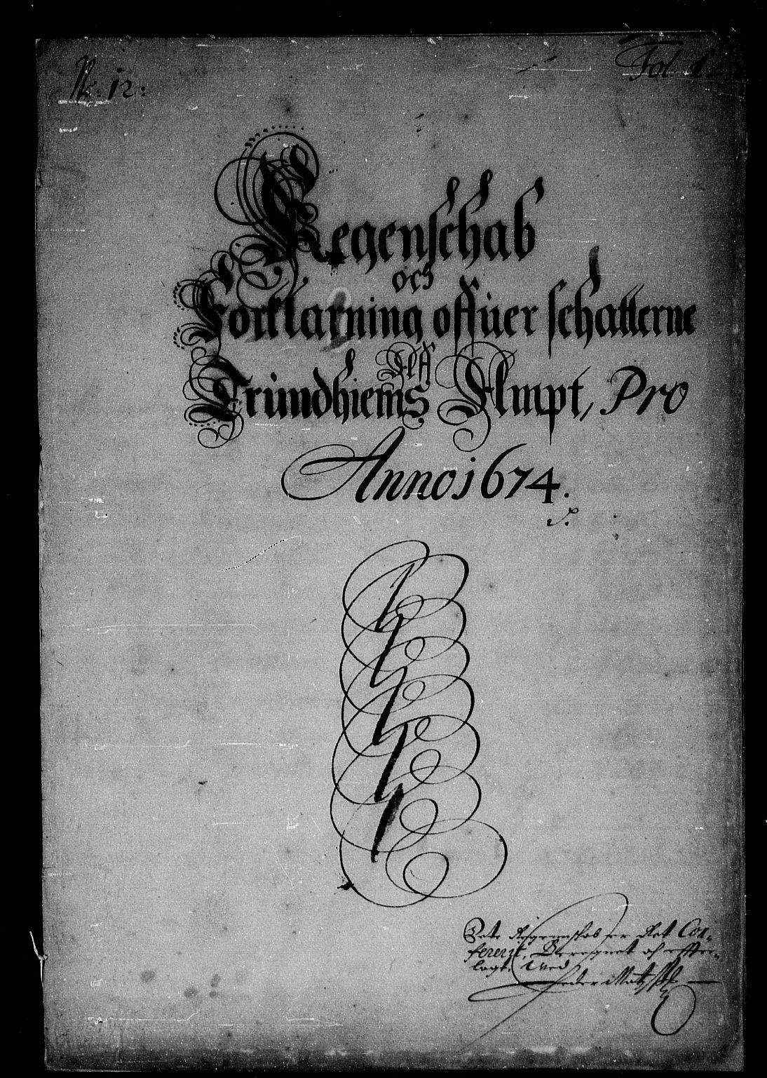 RA, Rentekammeret inntil 1814, Reviderte regnskaper, Stiftamtstueregnskaper, Trondheim stiftamt og Nordland amt, R/Rd/L0039: Trondheim stiftamt, 1674