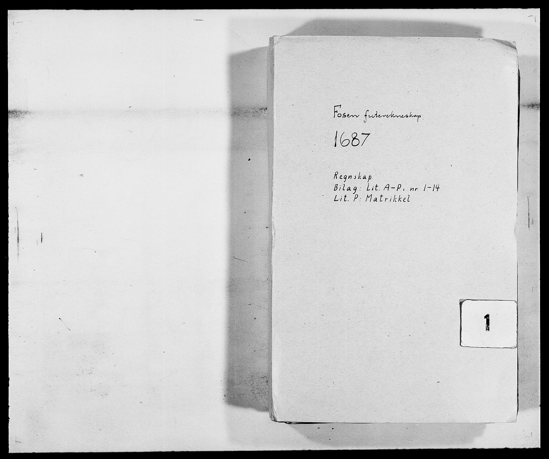 RA, Rentekammeret inntil 1814, Reviderte regnskaper, Fogderegnskap, R57/L3845: Fogderegnskap Fosen, 1687, s. 1