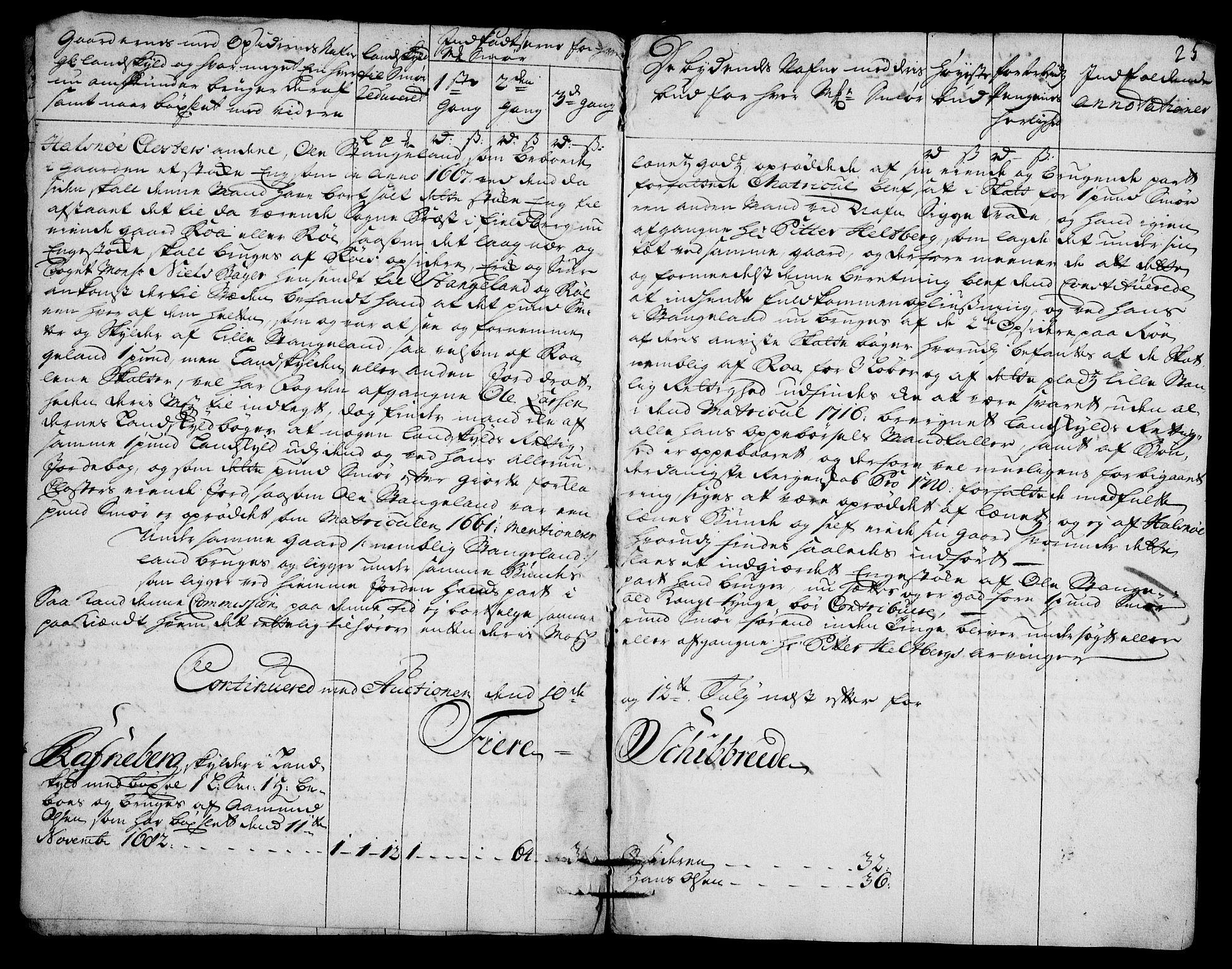 RA, Rentekammeret inntil 1814, Realistisk ordnet avdeling, On/L0003: [Jj 4]: Kommisjonsforretning over Vilhelm Hanssøns forpaktning av Halsnøy klosters gods, 1721-1729, s. 352