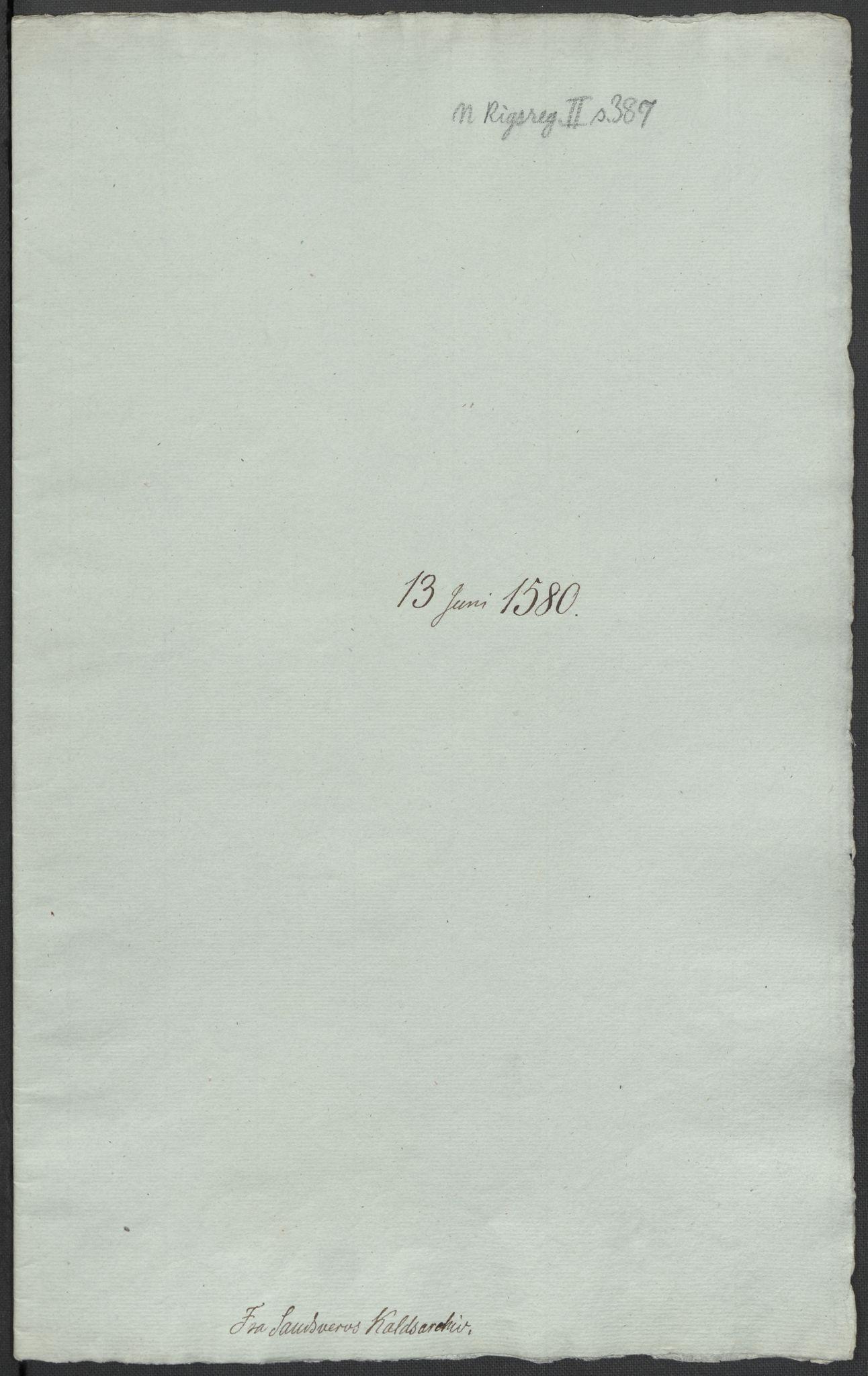 RA, Riksarkivets diplomsamling, F02/L0082: Dokumenter, 1580, s. 26