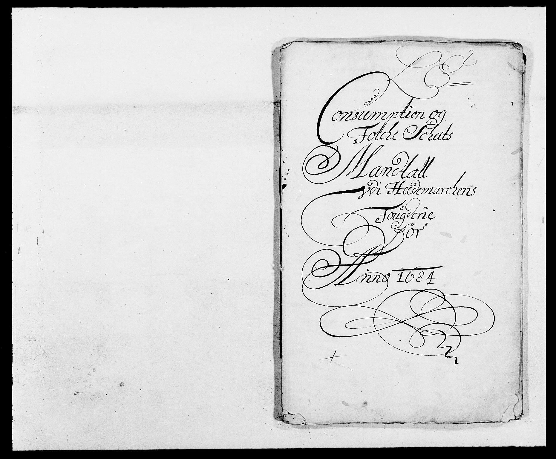 RA, Rentekammeret inntil 1814, Reviderte regnskaper, Fogderegnskap, R16/L1025: Fogderegnskap Hedmark, 1684, s. 272