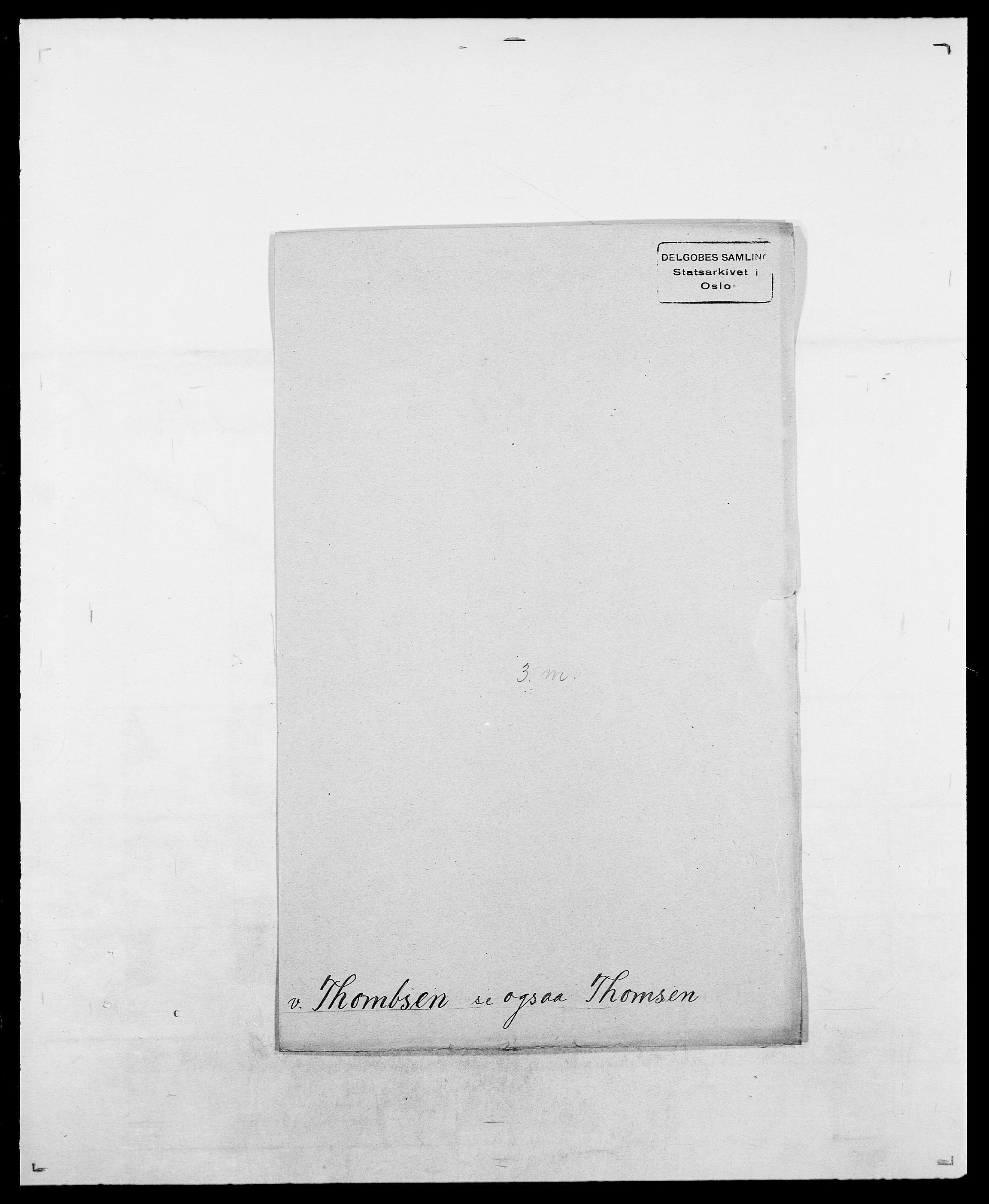 SAO, Delgobe, Charles Antoine - samling, D/Da/L0038: Svanenskjold - Thornsohn, s. 783