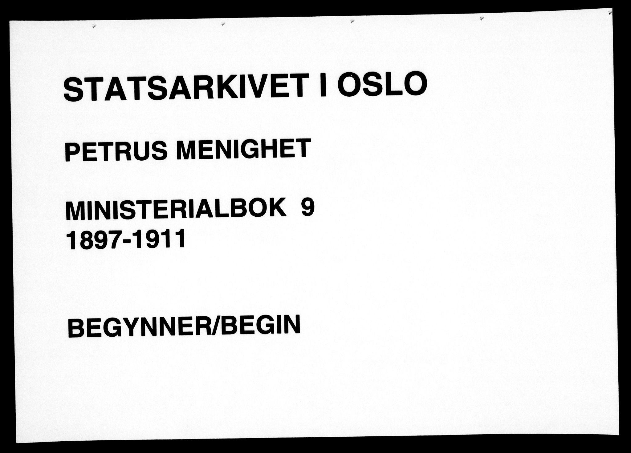SAO, Petrus prestekontor Kirkebøker, F/Fa/L0009: Ministerialbok nr. 9, 1897-1911