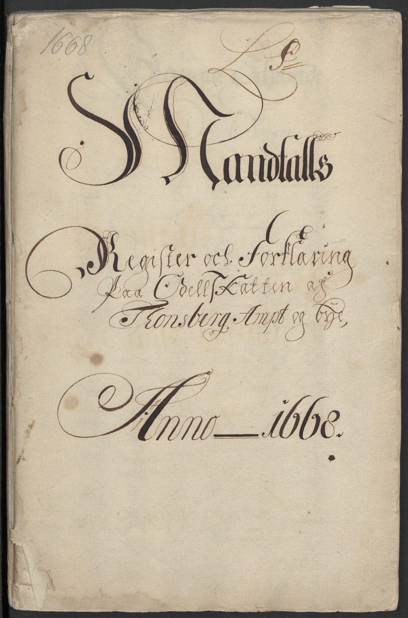 RA, Rentekammeret inntil 1814, Reviderte regnskaper, Fogderegnskap, R32/L1840: Fogderegnskap Jarlsberg grevskap, 1664-1673, s. 121
