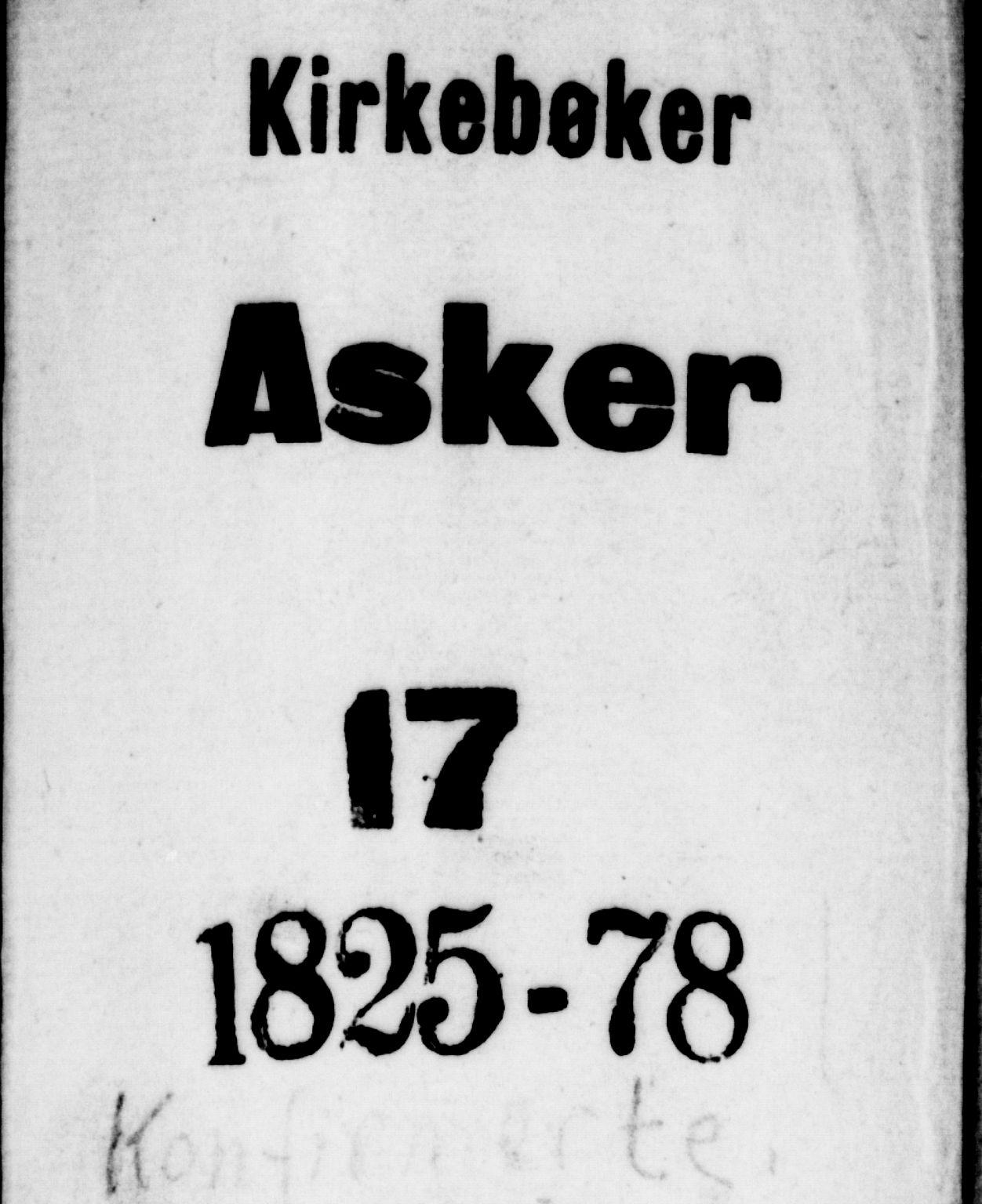 SAO, Asker prestekontor Kirkebøker, F/Fa/L0009: Ministerialbok nr. I 9, 1825-1878