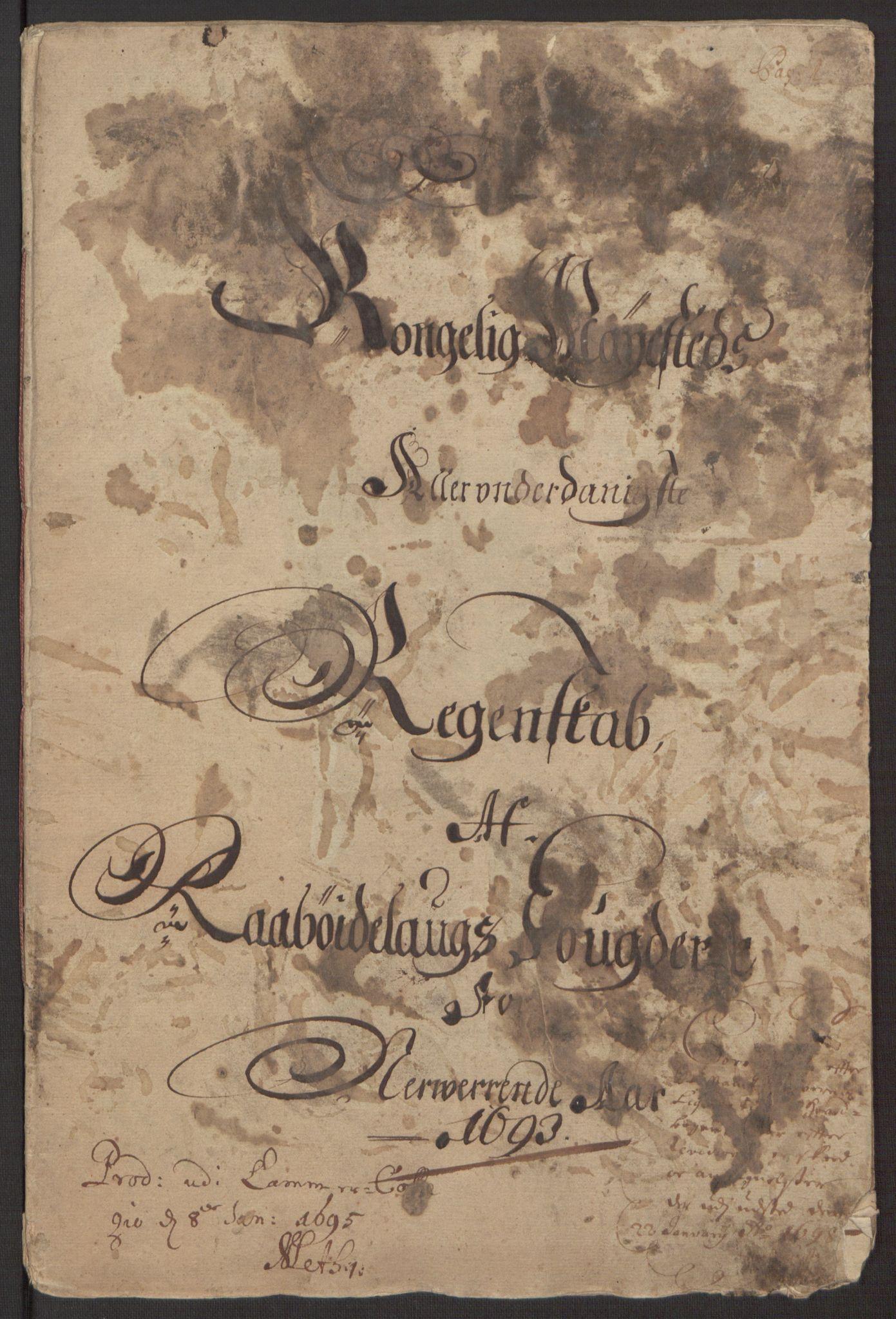 RA, Rentekammeret inntil 1814, Reviderte regnskaper, Fogderegnskap, R40/L2444: Fogderegnskap Råbyggelag, 1693-1696, s. 3
