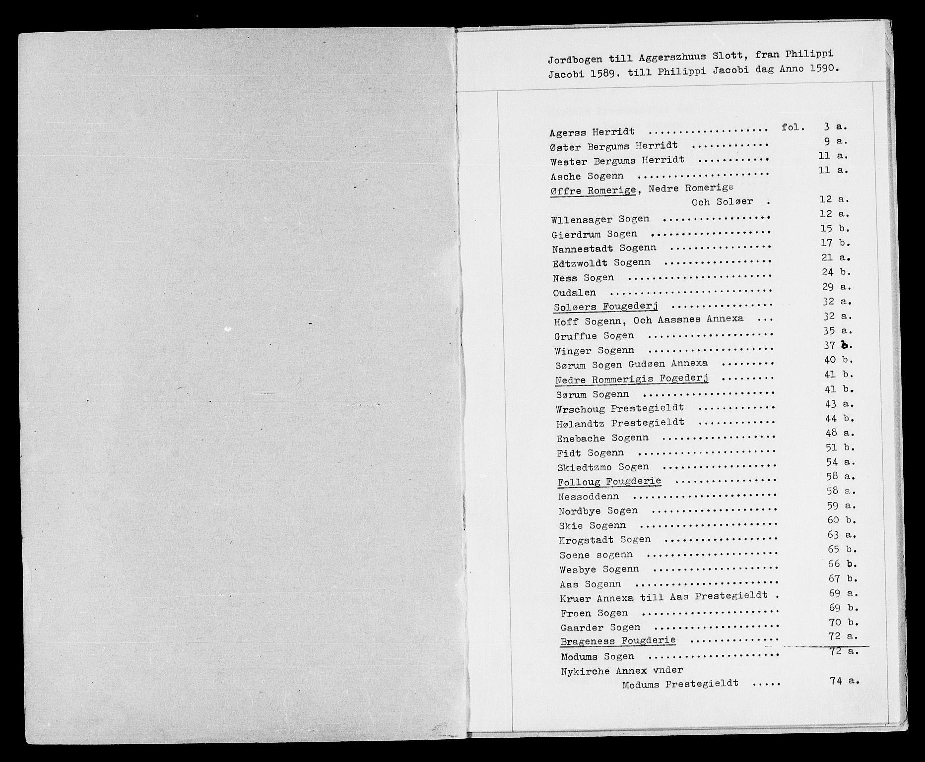 RA, Rentekammeret inntil 1814, Reviderte regnskaper, Lensregnskaper, R/Rb/Rba/L0005: Akershus len, 1589-1594