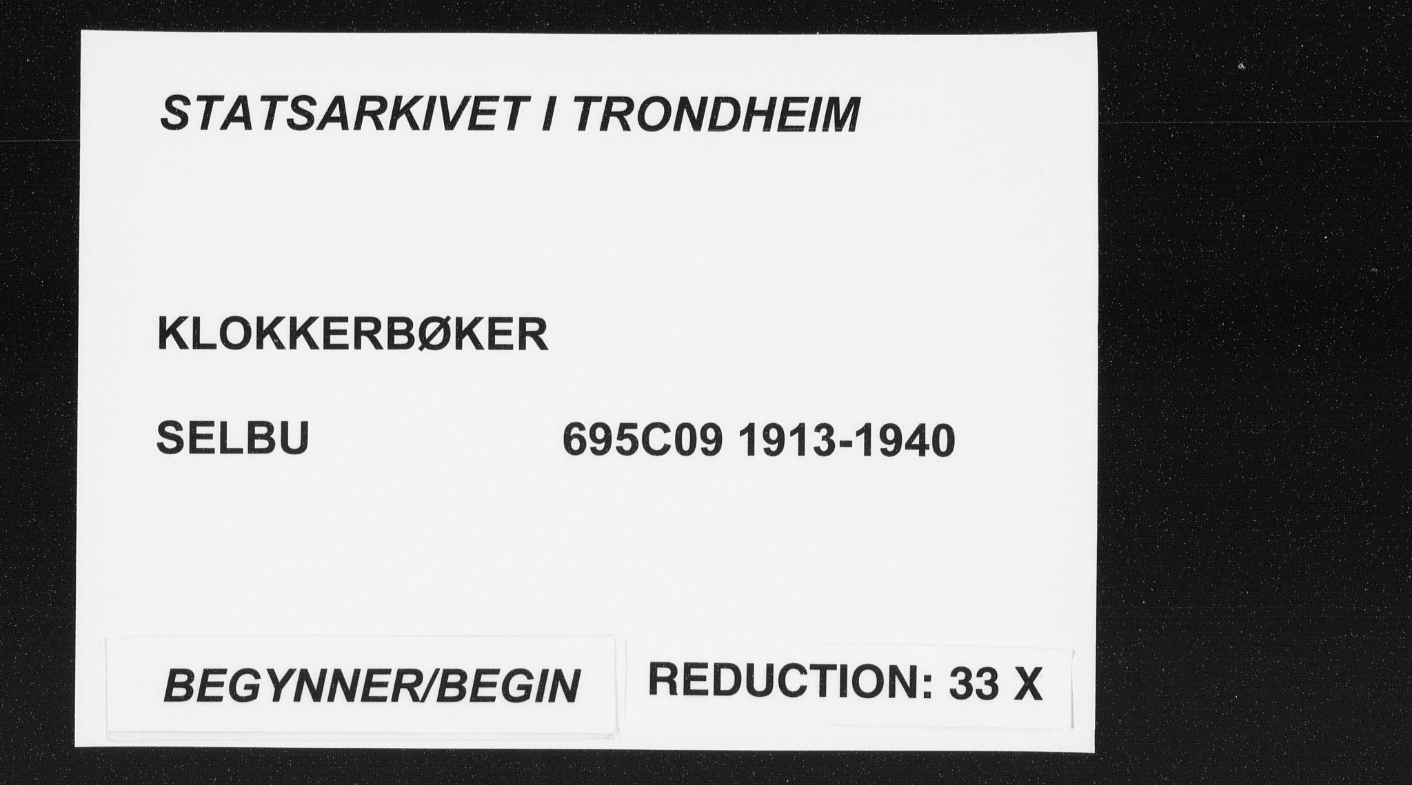 SAT, Ministerialprotokoller, klokkerbøker og fødselsregistre - Sør-Trøndelag, 695/L1158: Klokkerbok nr. 695C09, 1913-1940