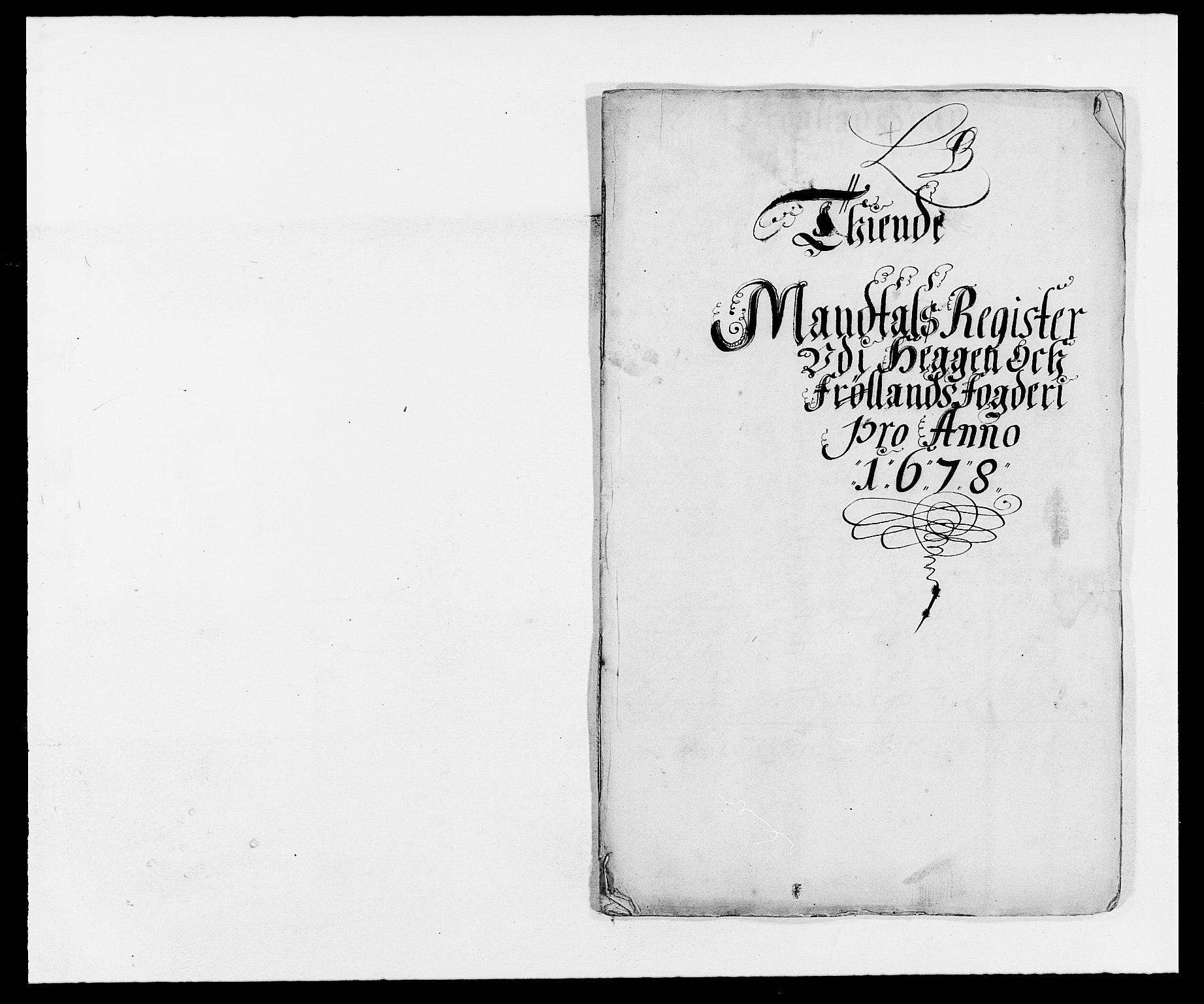 RA, Rentekammeret inntil 1814, Reviderte regnskaper, Fogderegnskap, R06/L0279: Fogderegnskap Heggen og Frøland, 1678-1680, s. 61