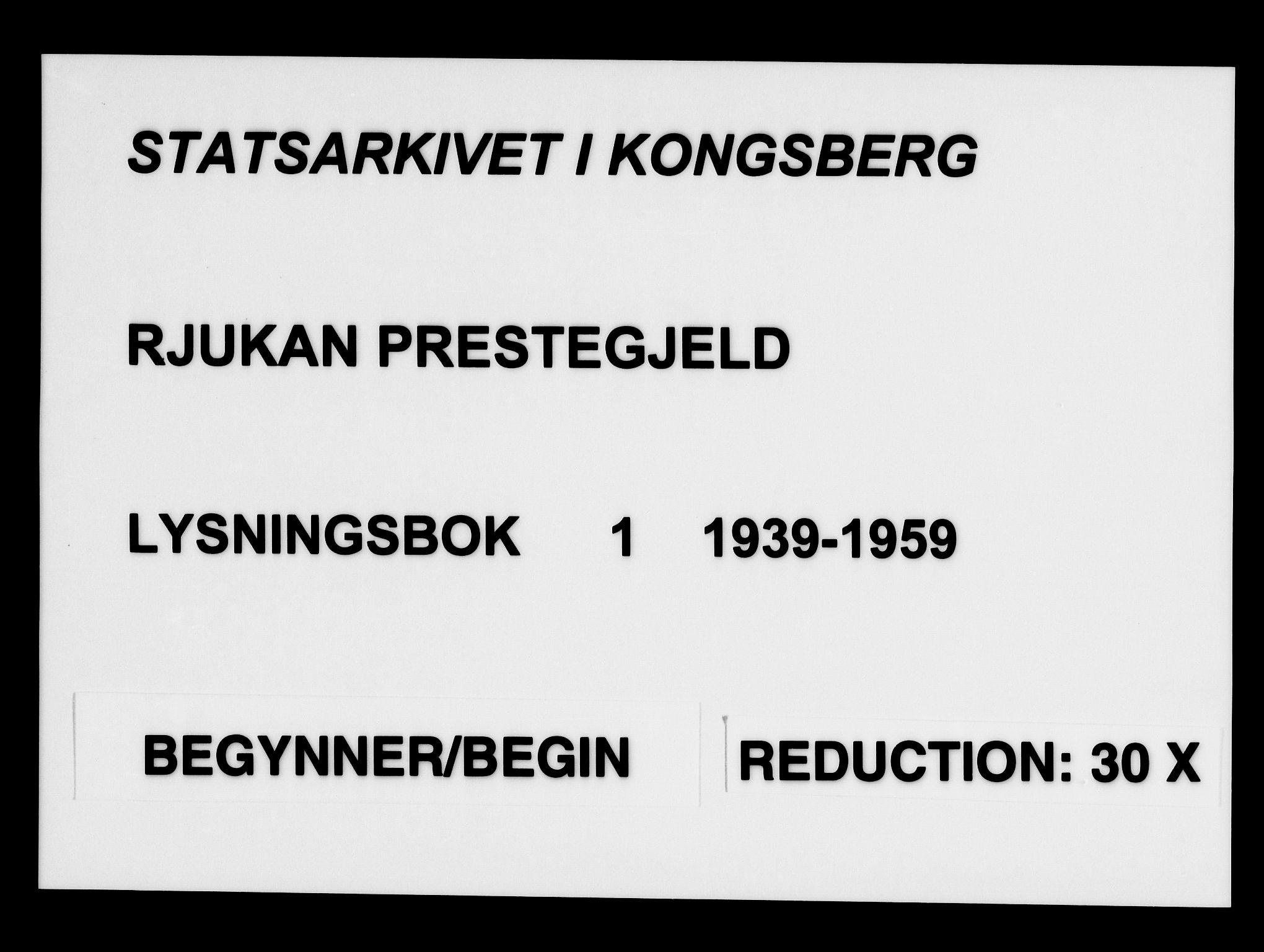 SAKO, Rjukan kirkebøker, H/Ha/L0001: Lysningsprotokoll nr. 1, 1939-1959