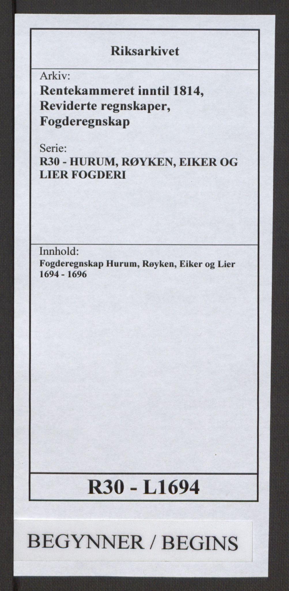 RA, Rentekammeret inntil 1814, Reviderte regnskaper, Fogderegnskap, R30/L1694: Fogderegnskap Hurum, Røyken, Eiker og Lier, 1694-1696, s. 1