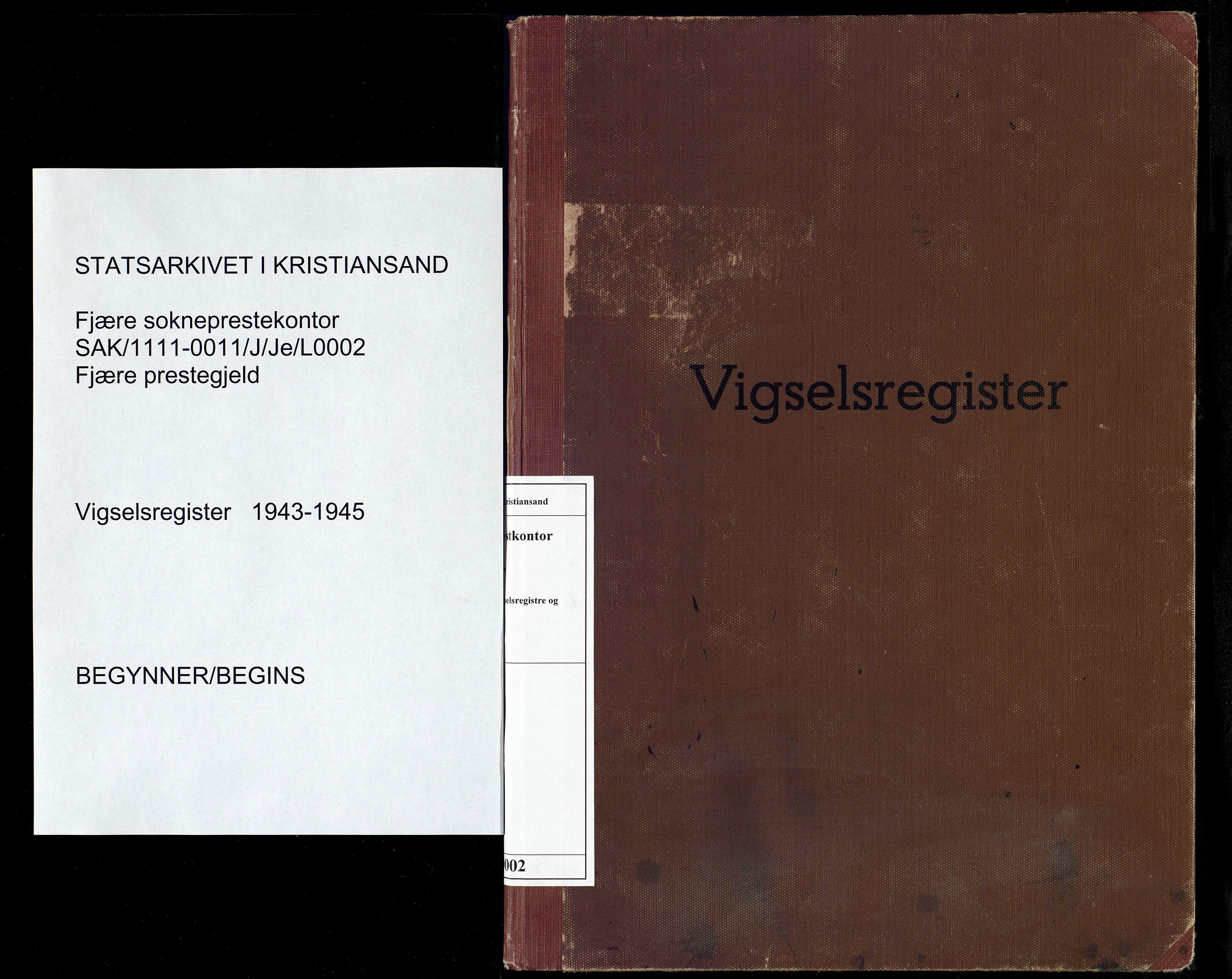 SAK, Fjære sokneprestkontor, J/Je/L0002: Vigselsregister nr. 2, 1943-1945