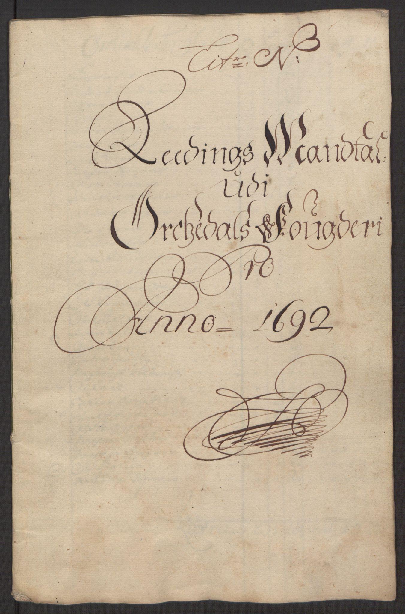 RA, Rentekammeret inntil 1814, Reviderte regnskaper, Fogderegnskap, R58/L3937: Fogderegnskap Orkdal, 1691-1692, s. 322