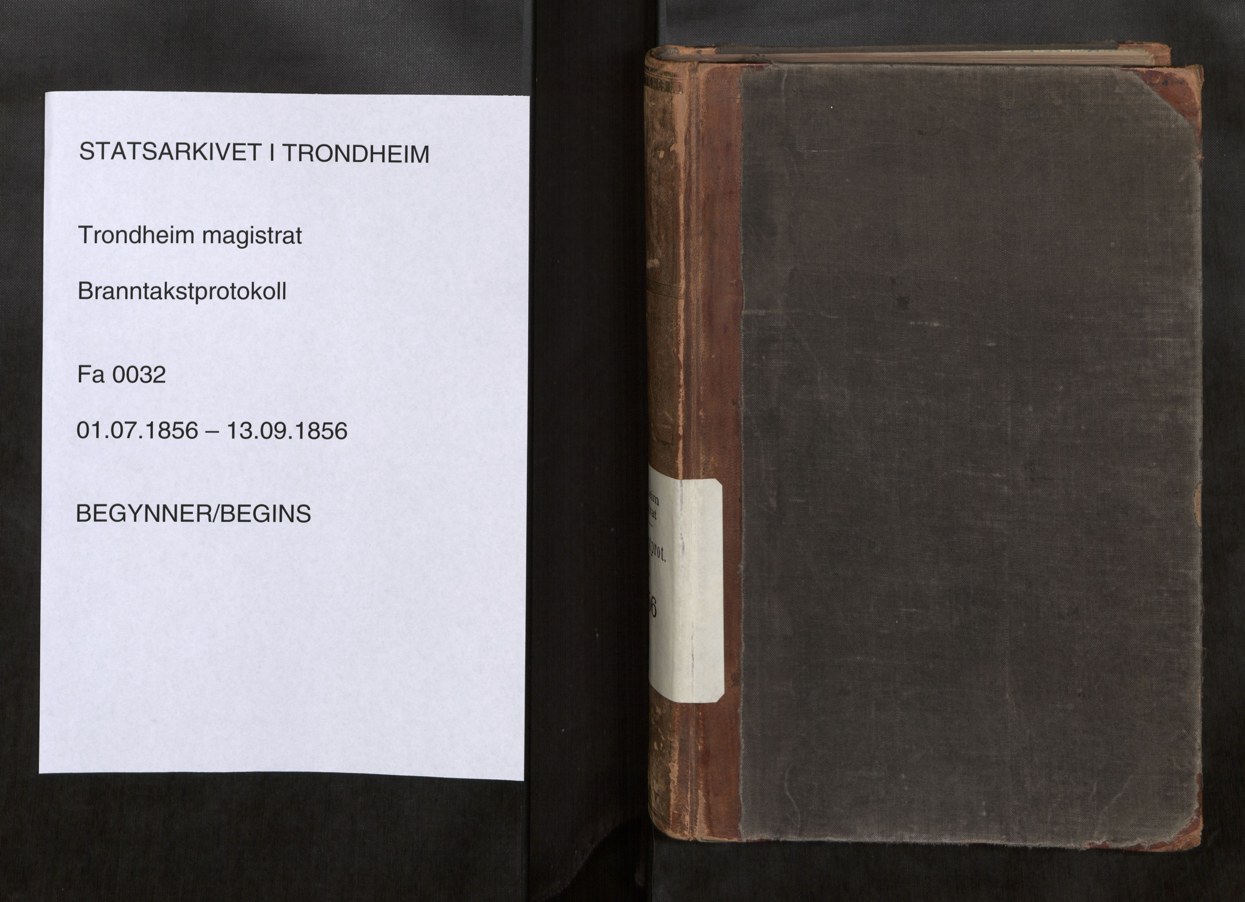 SAT, Norges Brannkasse Trondheim magistrat, Fa/L0035: Branntakstprotokoll E, 1856
