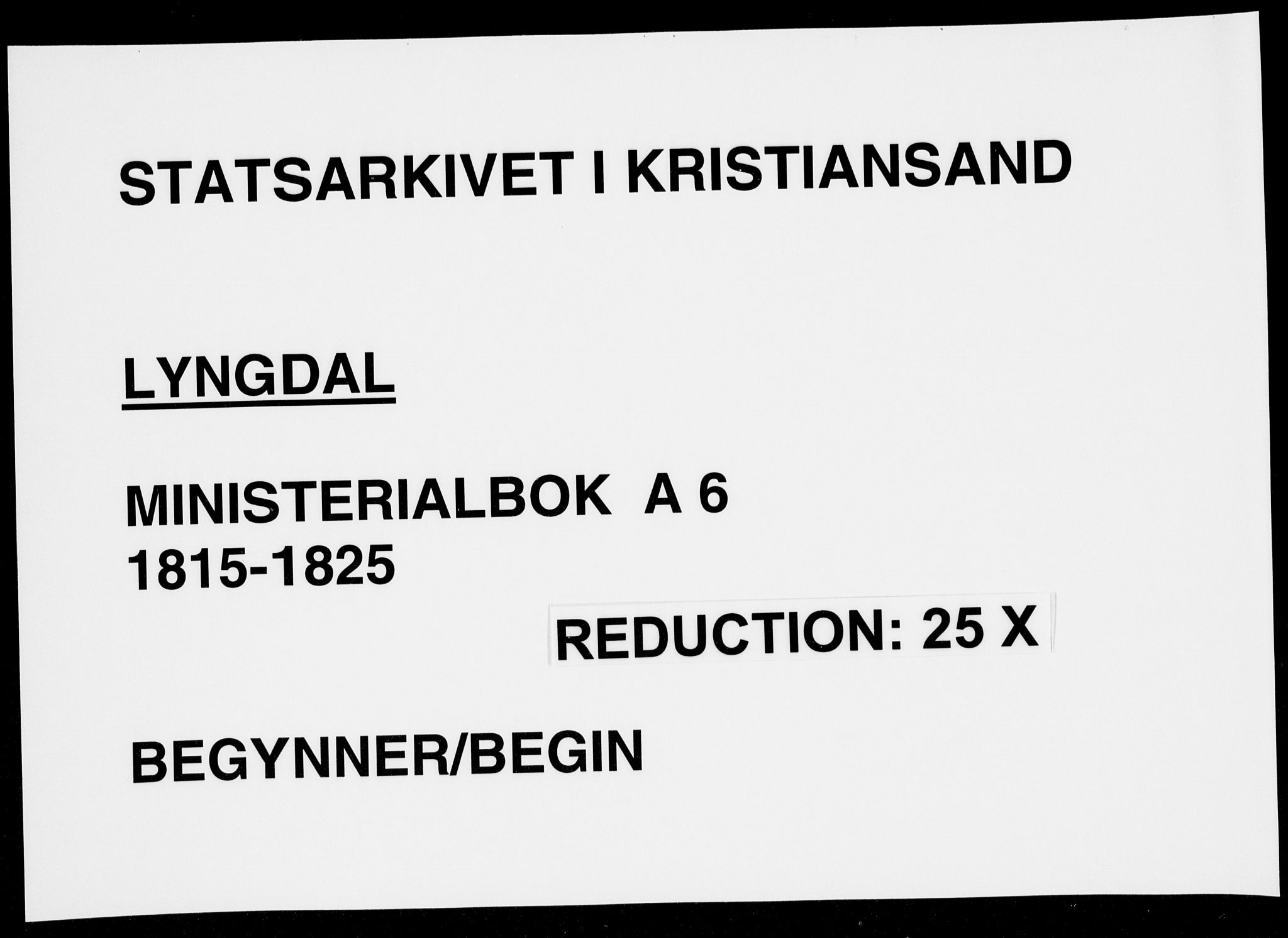 SAK, Lyngdal sokneprestkontor, F/Fa/Fac/L0006: Ministerialbok nr. A 6, 1815-1825