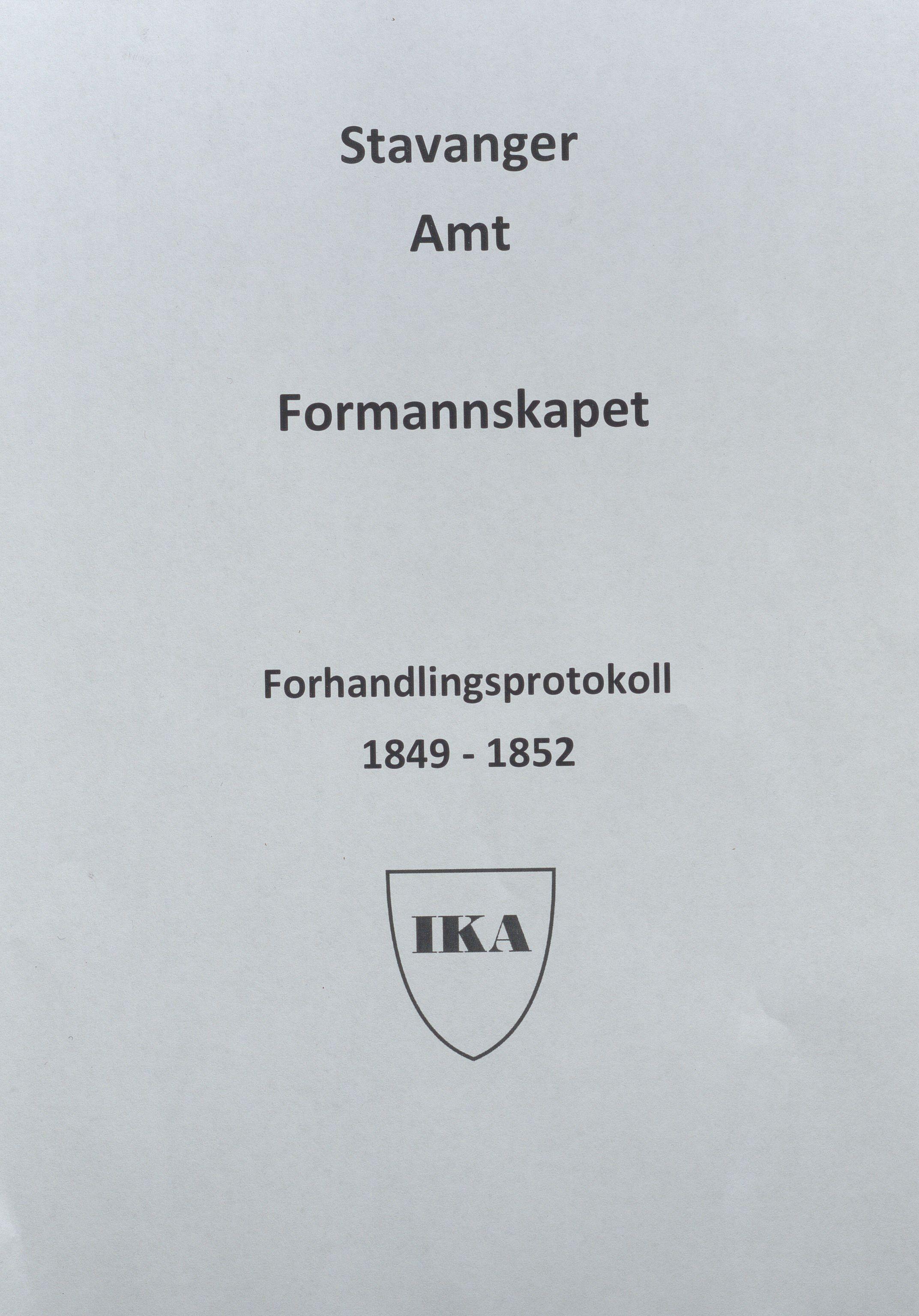 IKAR, Rogaland fylkeskommune - Fylkesrådmannen , A, 1849-1852