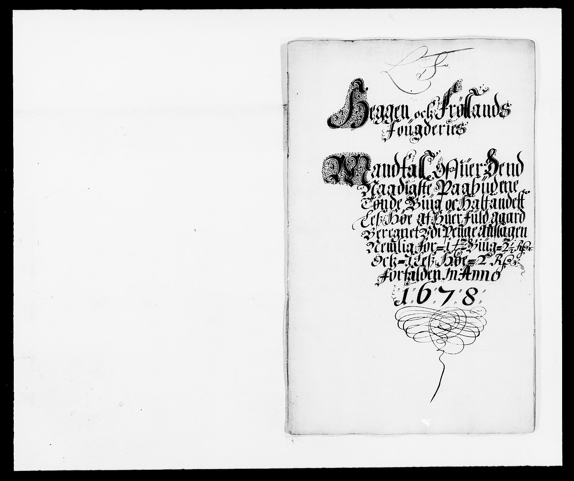 RA, Rentekammeret inntil 1814, Reviderte regnskaper, Fogderegnskap, R06/L0279: Fogderegnskap Heggen og Frøland, 1678-1680, s. 143