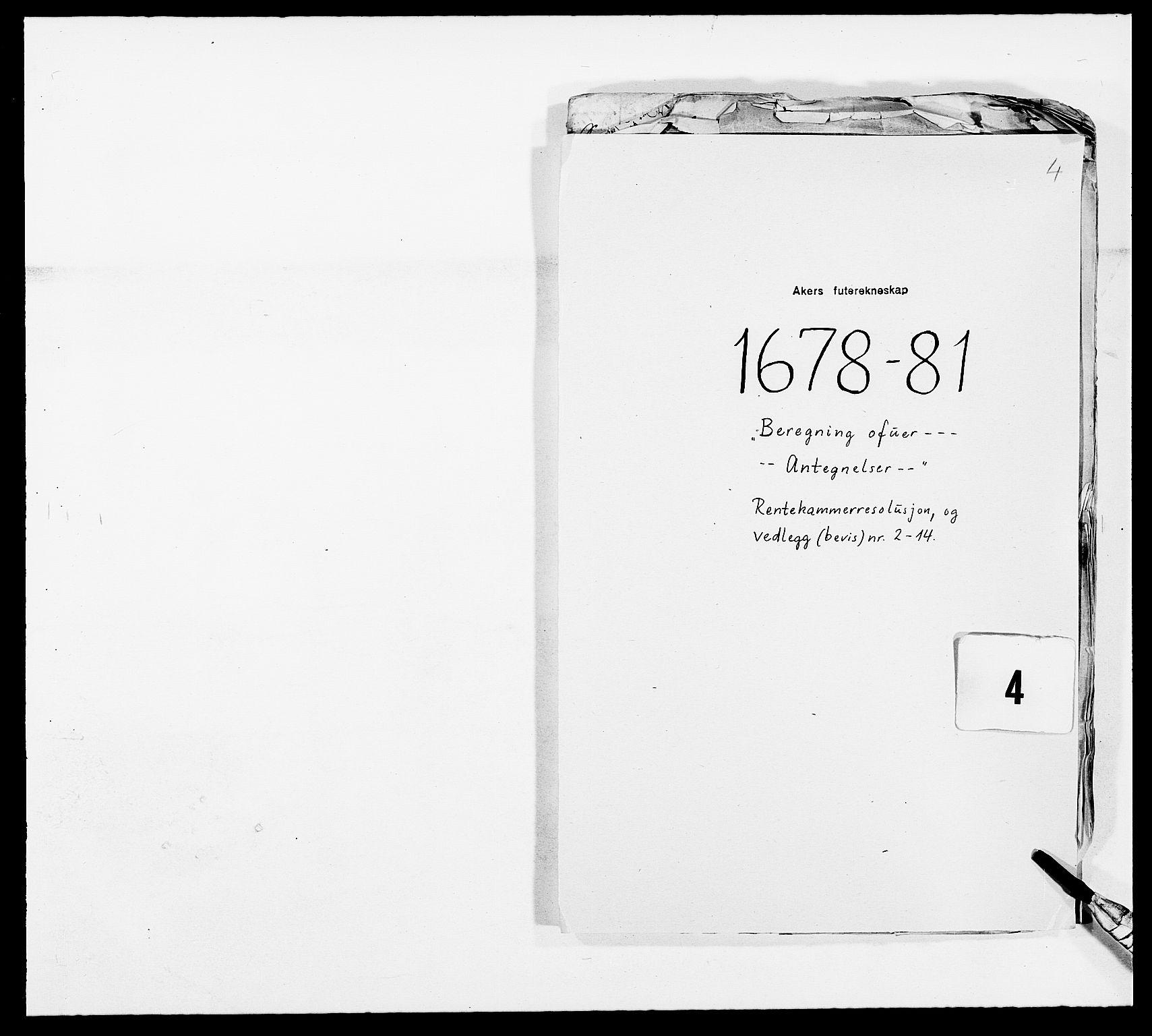 RA, Rentekammeret inntil 1814, Reviderte regnskaper, Fogderegnskap, R08/L0419: Fogderegnskap Aker, 1678-1681, s. 179