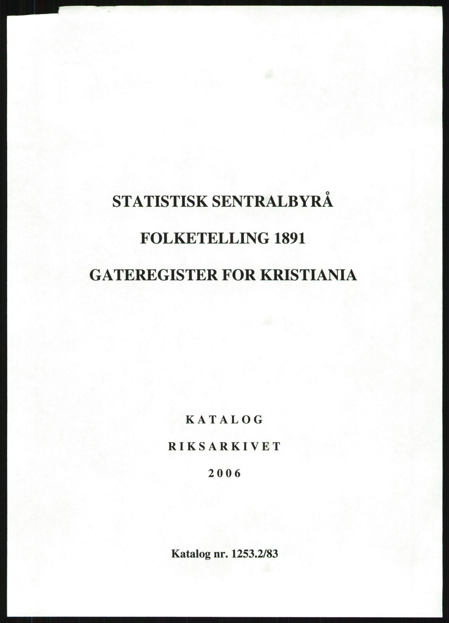 RA, Folketelling 1891 for 0301 Kristiania kjøpstad, 1891, s. 1