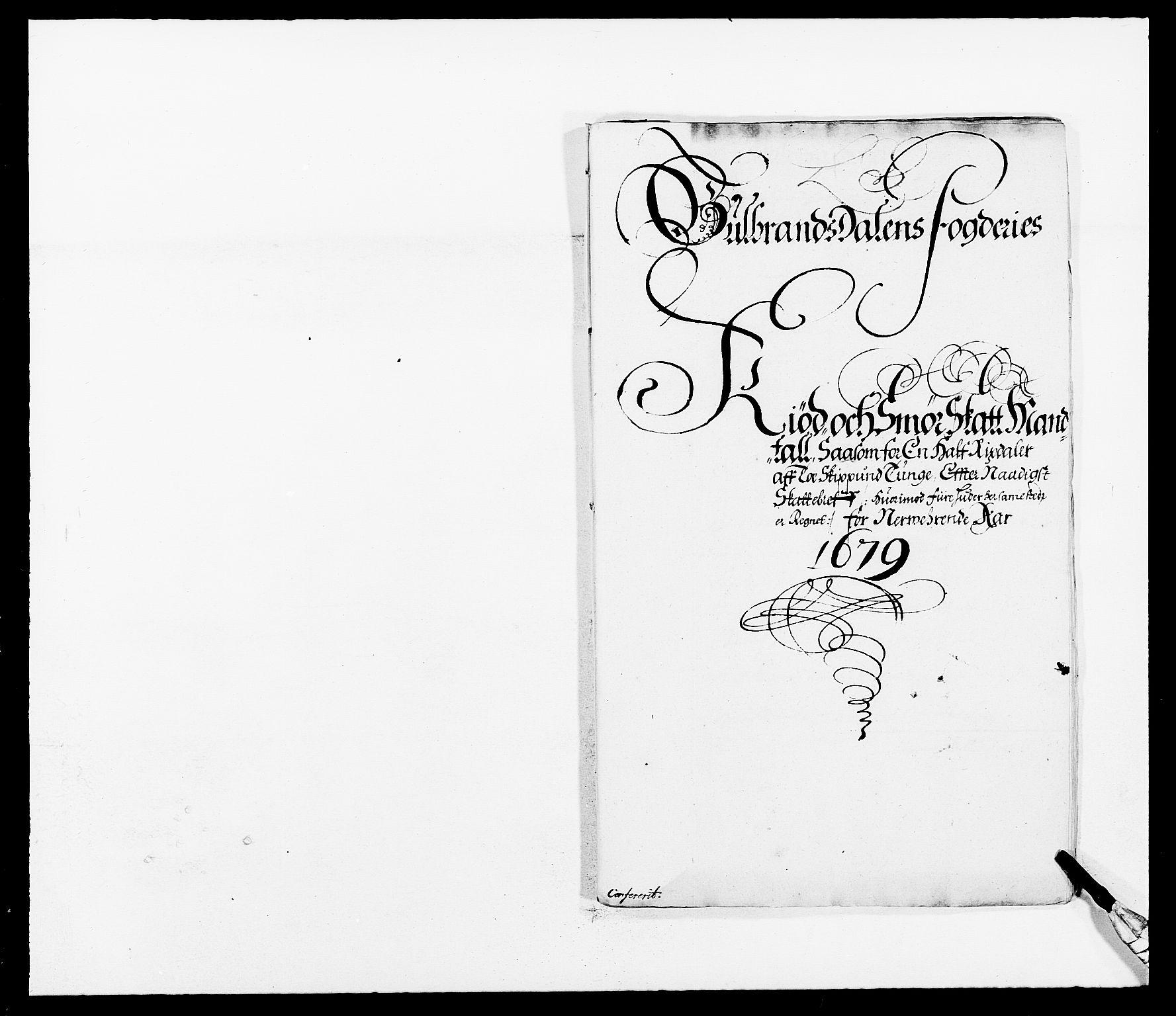 RA, Rentekammeret inntil 1814, Reviderte regnskaper, Fogderegnskap, R17/L1153: Fogderegnskap Gudbrandsdal, 1678-1679, s. 238