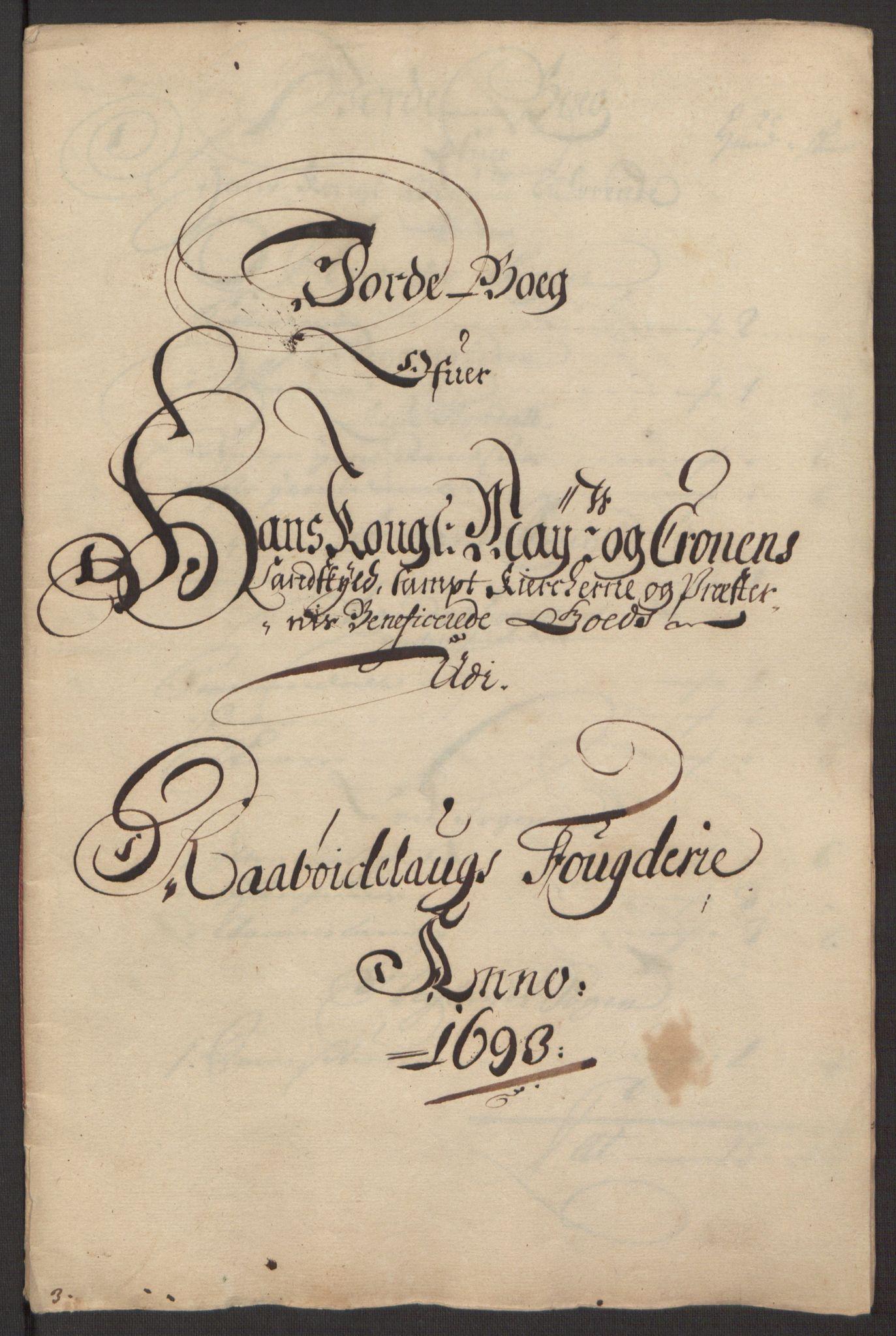 RA, Rentekammeret inntil 1814, Reviderte regnskaper, Fogderegnskap, R40/L2444: Fogderegnskap Råbyggelag, 1693-1696, s. 11