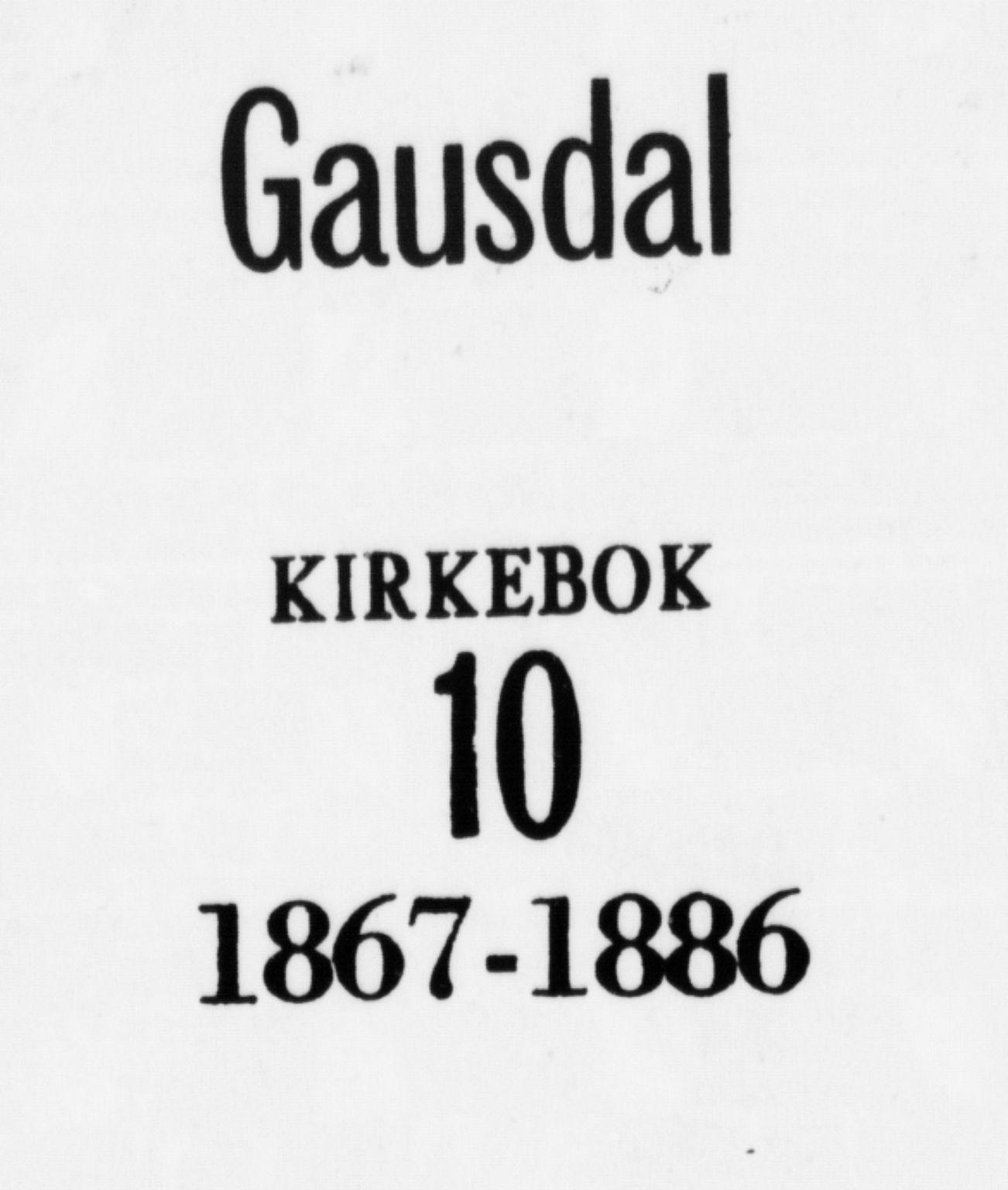 SAH, Gausdal prestekontor, Ministerialbok nr. 10, 1867-1886