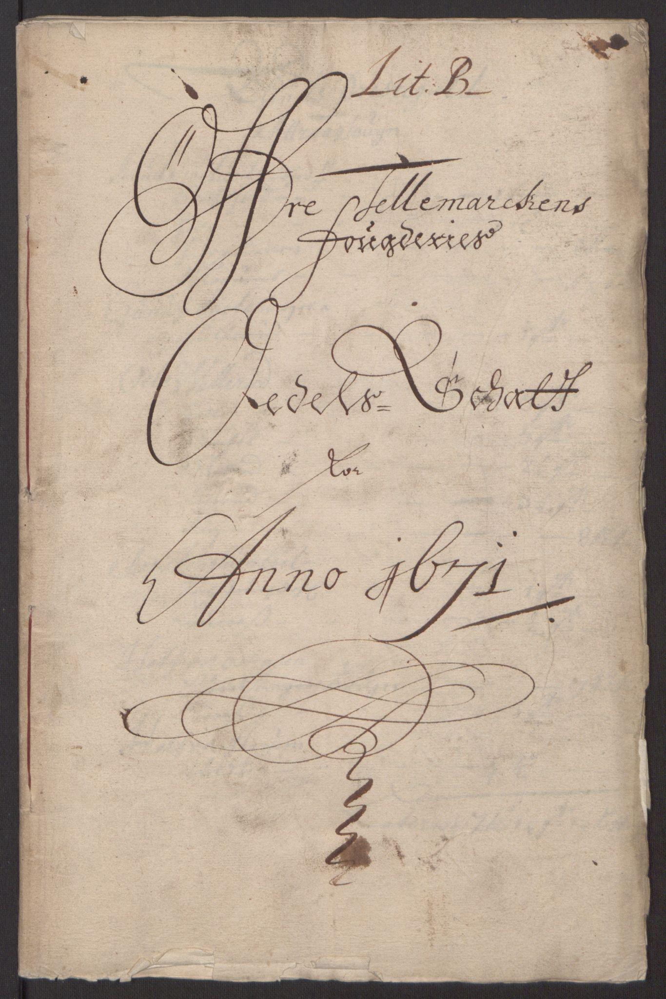 RA, Rentekammeret inntil 1814, Reviderte regnskaper, Fogderegnskap, R35/L2060: Fogderegnskap Øvre og Nedre Telemark, 1671-1672, s. 40