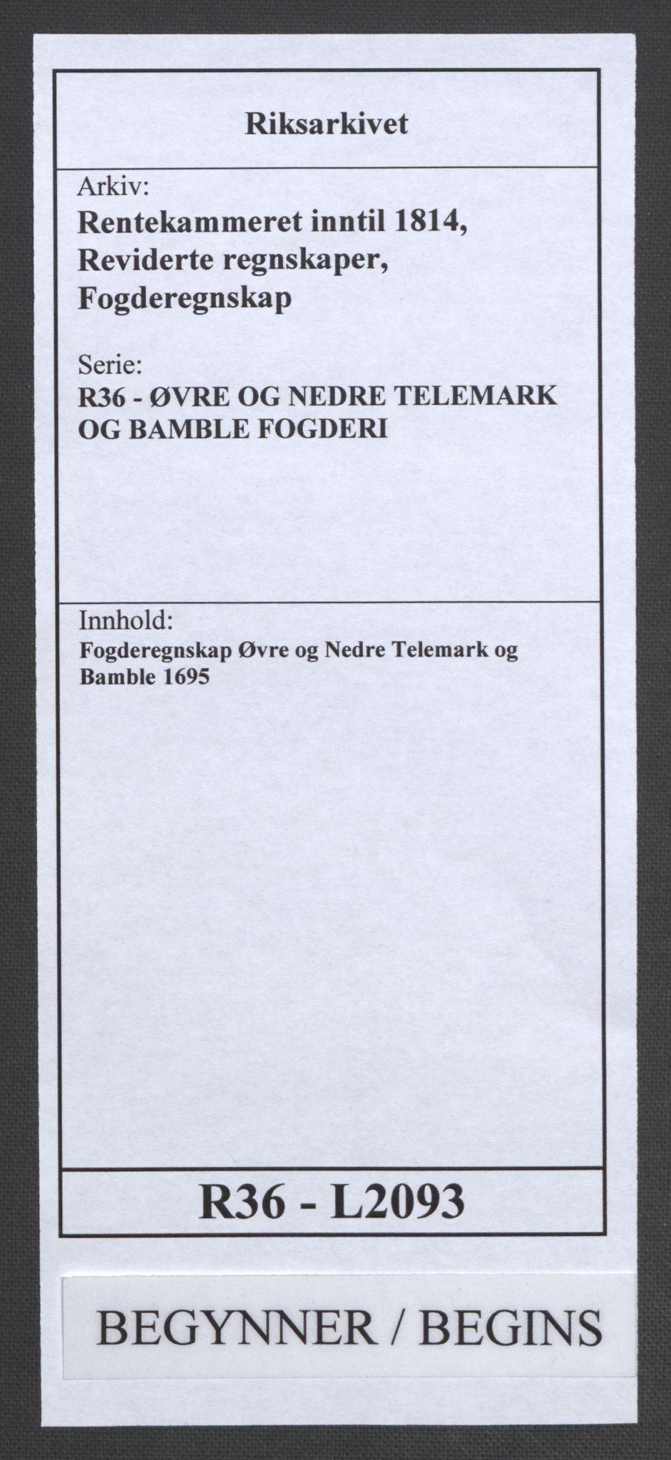 RA, Rentekammeret inntil 1814, Reviderte regnskaper, Fogderegnskap, R36/L2093: Fogderegnskap Øvre og Nedre Telemark og Bamble, 1695, s. 1