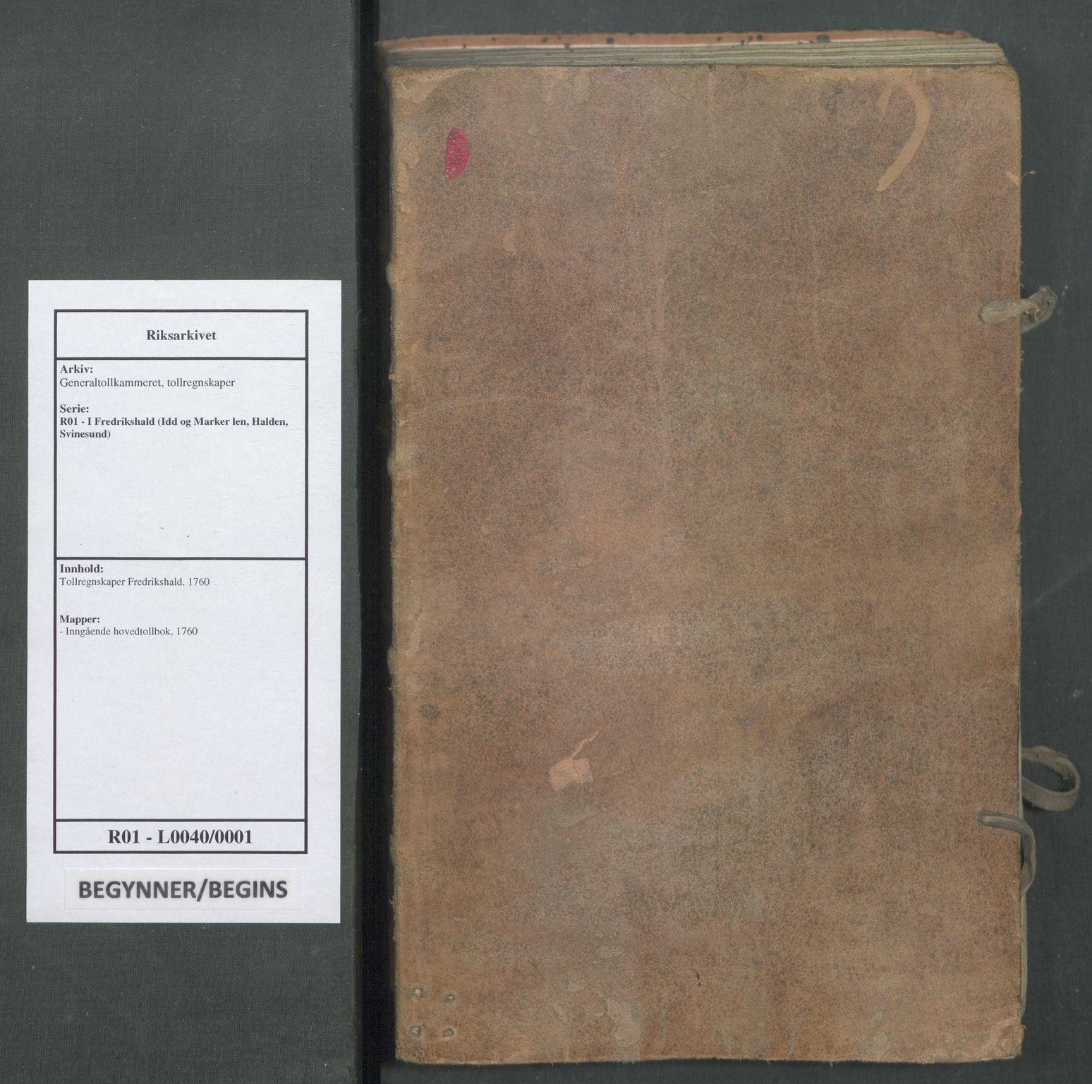 RA, Generaltollkammeret, tollregnskaper, R01/L0040: Tollregnskaper Fredrikshald, 1760