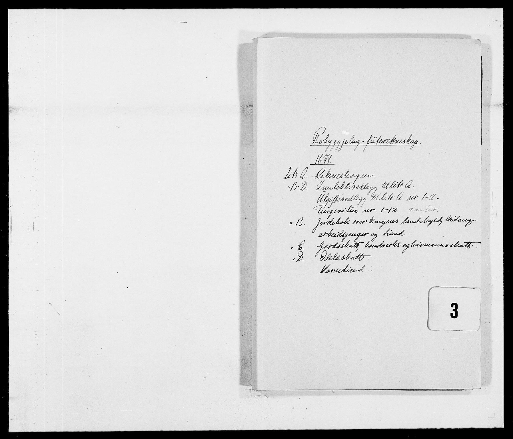 RA, Rentekammeret inntil 1814, Reviderte regnskaper, Fogderegnskap, R40/L2433: Fogderegnskap Råbyggelag, 1671-1674, s. 1