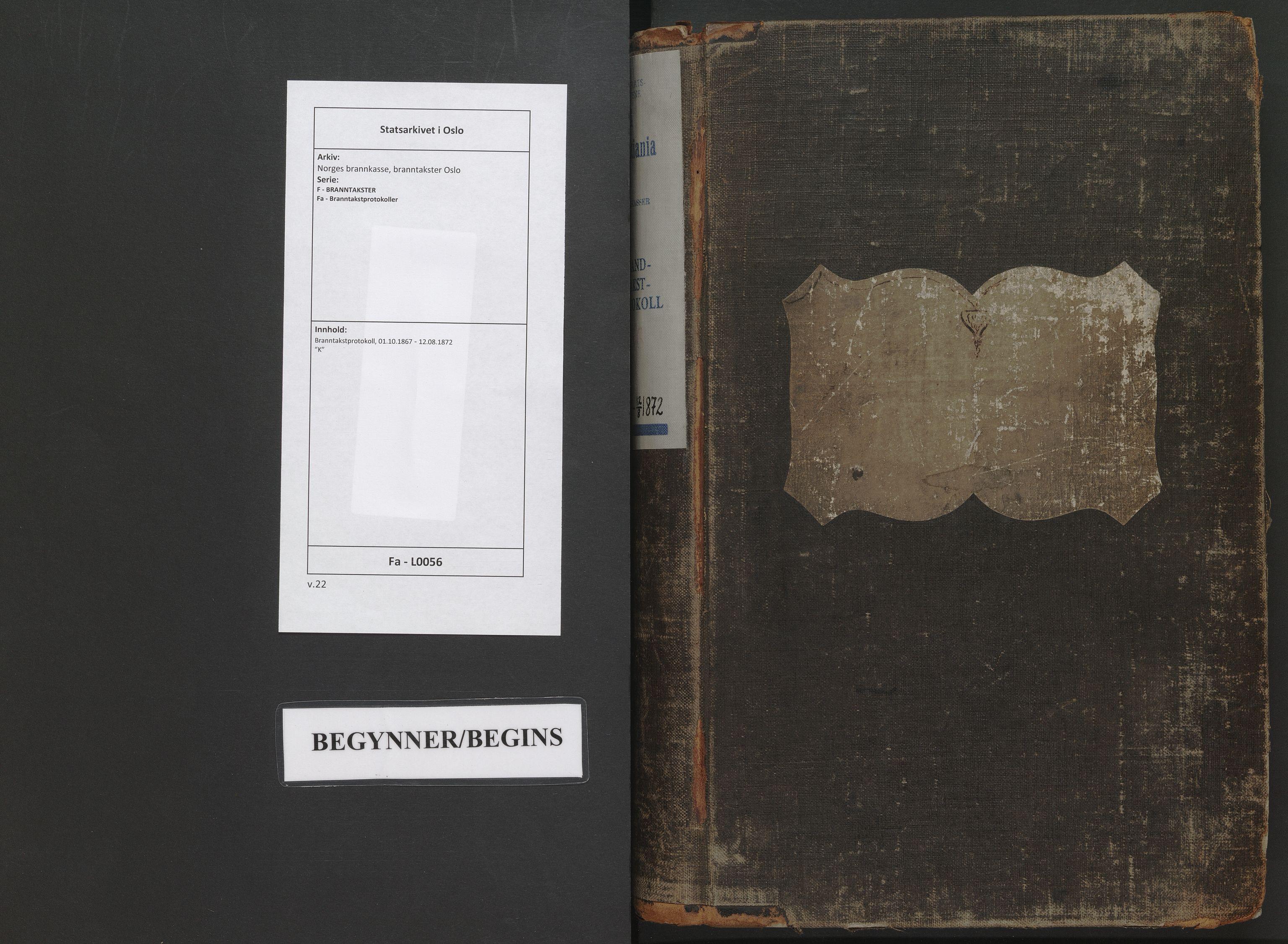 SAO, Norges brannkasse, branntakster Oslo, F/Fa/L0056: Branntakstprotokoll, 1867-1872