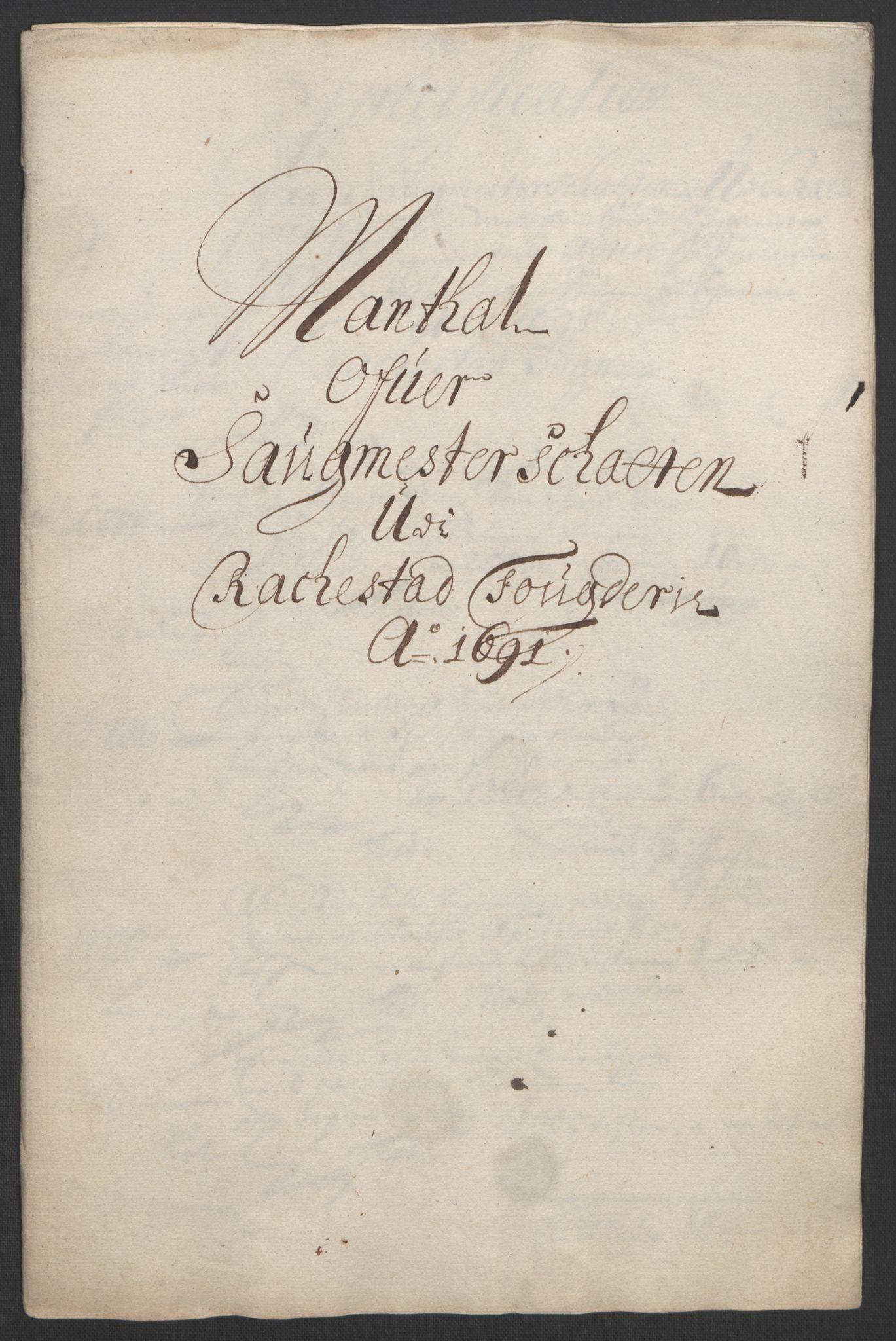 RA, Rentekammeret inntil 1814, Reviderte regnskaper, Fogderegnskap, R05/L0278: Fogderegnskap Rakkestad, 1691-1693, s. 73