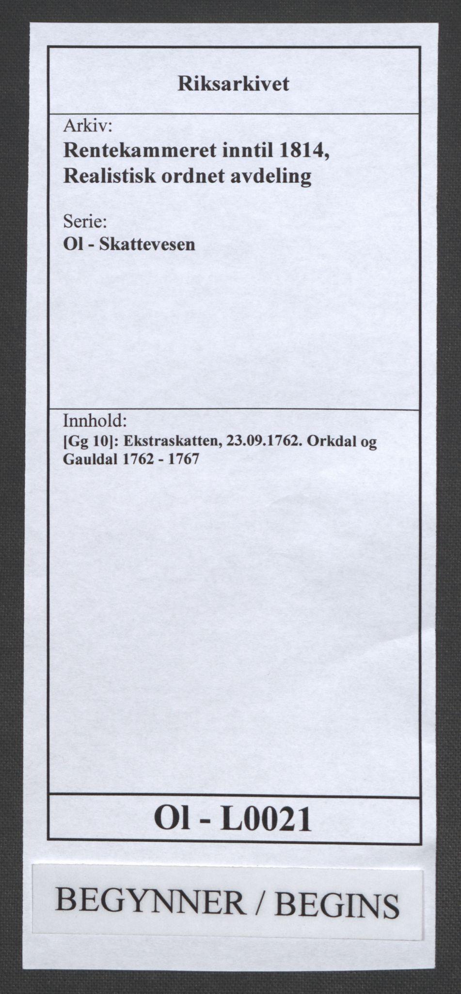 RA, Rentekammeret inntil 1814, Realistisk ordnet avdeling, Ol/L0021: [Gg 10]: Ekstraskatten, 23.09.1762. Orkdal og Gauldal, 1762-1767, s. 1