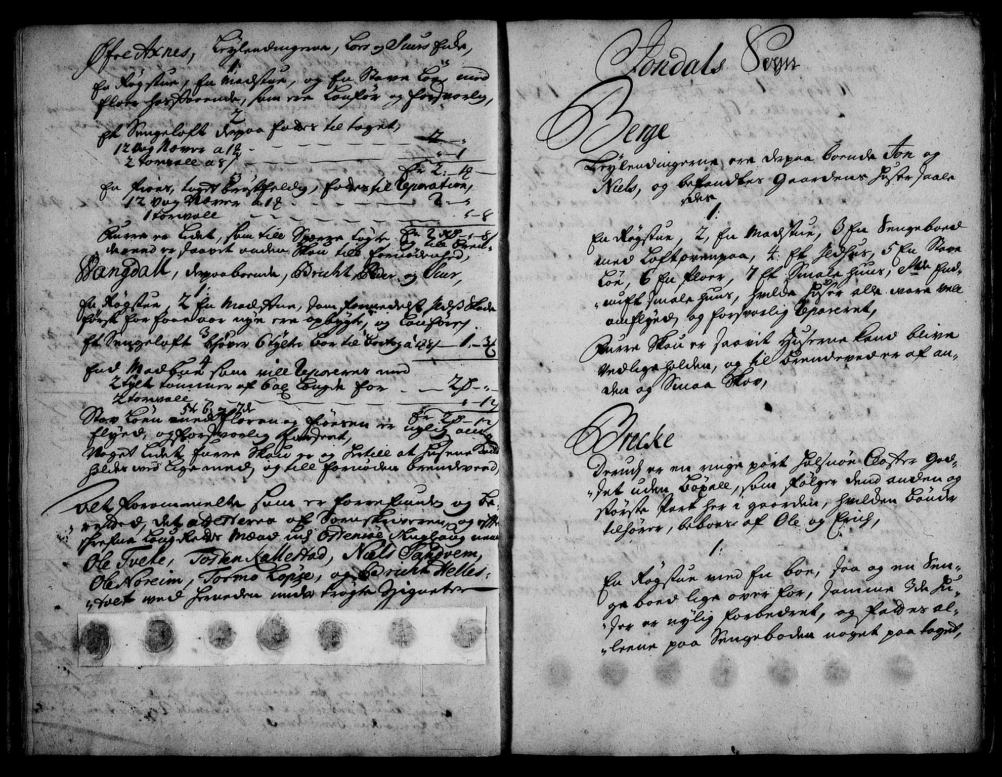 RA, Rentekammeret inntil 1814, Realistisk ordnet avdeling, On/L0003: [Jj 4]: Kommisjonsforretning over Vilhelm Hanssøns forpaktning av Halsnøy klosters gods, 1721-1729, s. 94