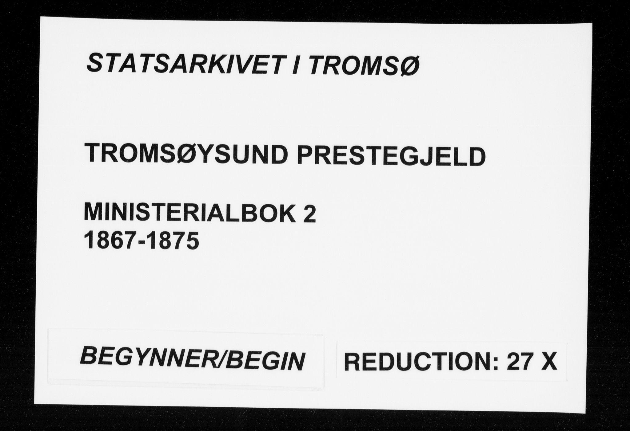 SATØ, Tromsøysund sokneprestkontor, G/Ga/L0002kirke: Ministerialbok nr. 2, 1867-1875