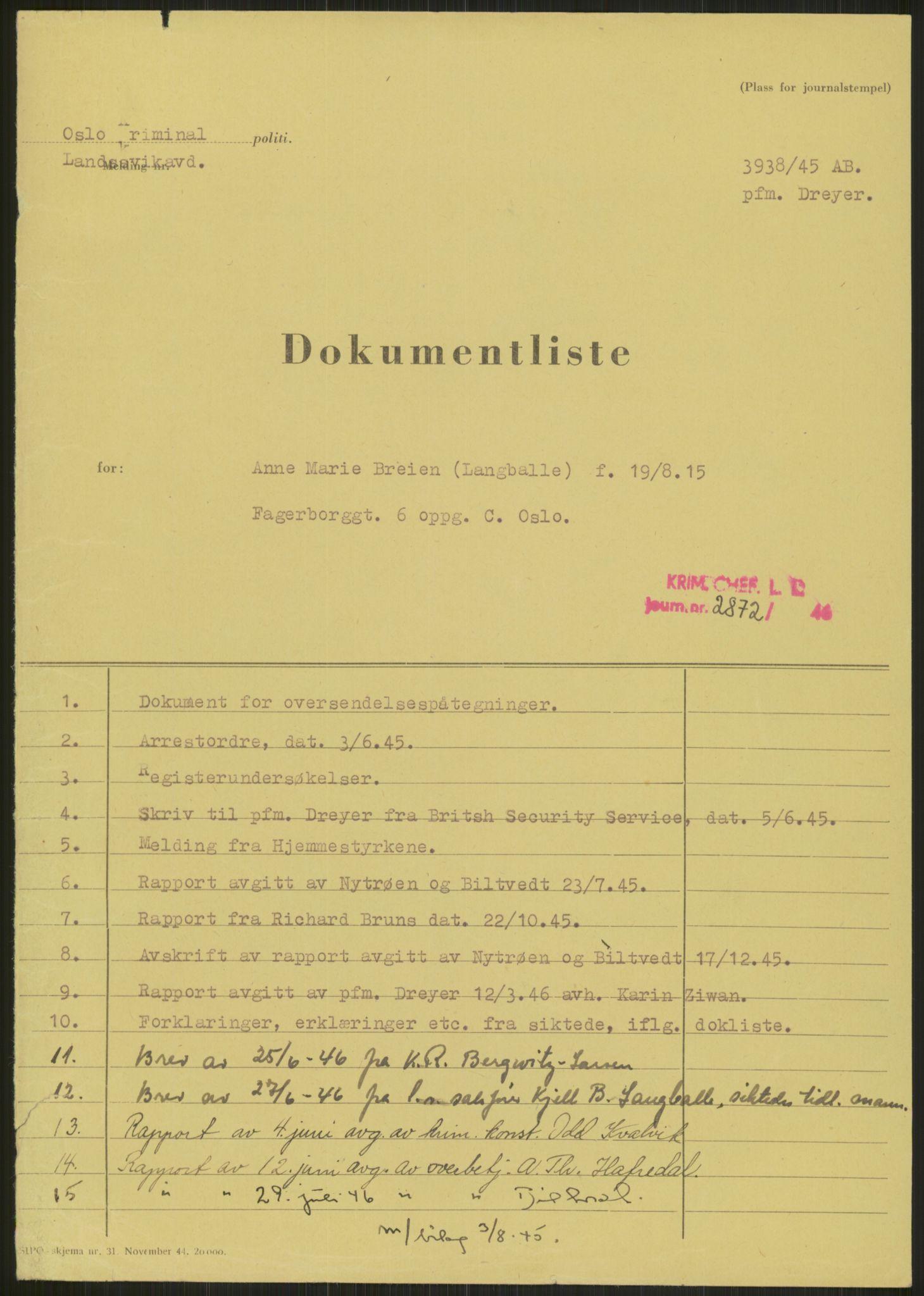 RA, Landssvikarkivet, Oslo politikammer, D/Dg/L0267: Henlagt hnr. 3658, 1945-1946, s. 5