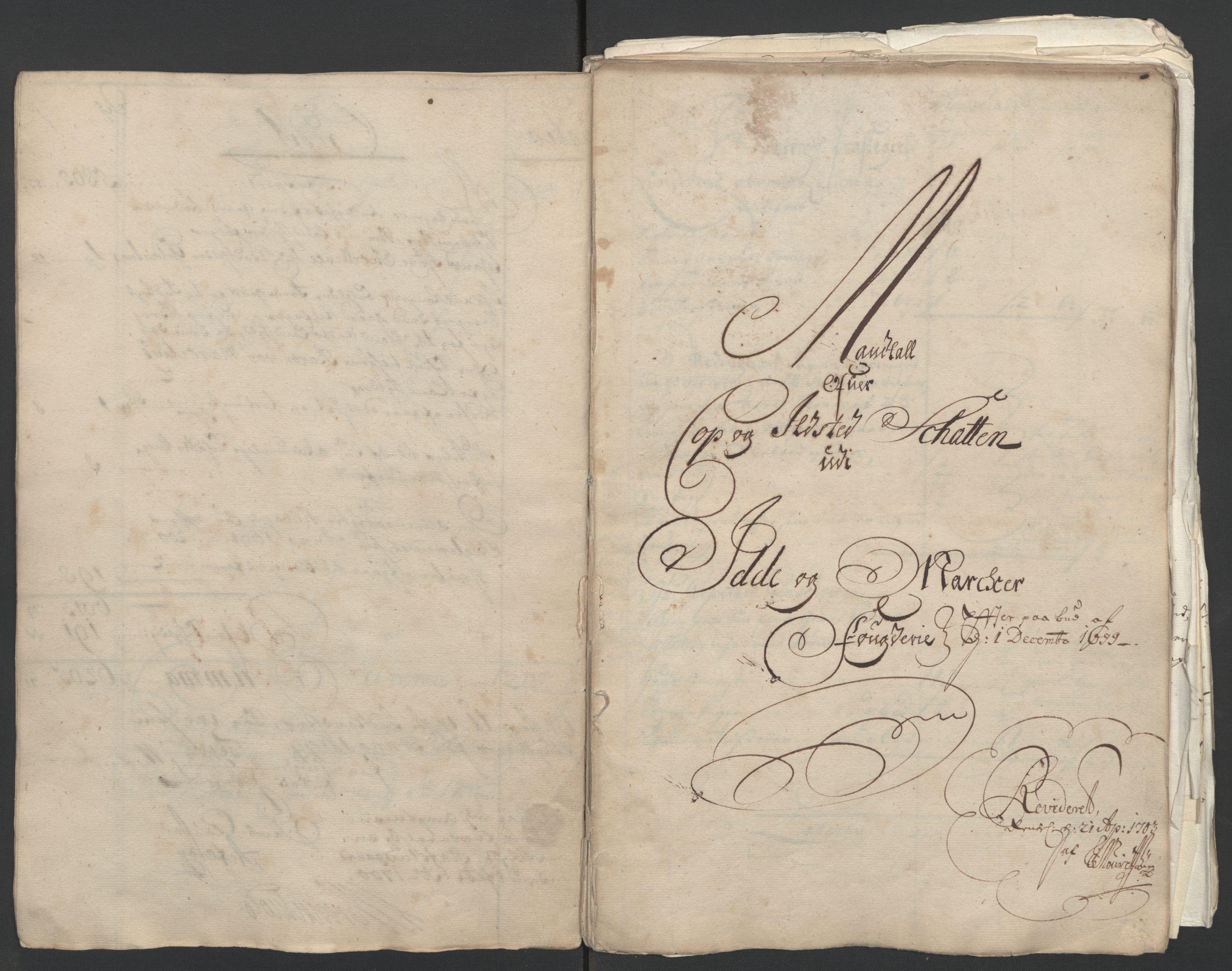 RA, Rentekammeret inntil 1814, Reviderte regnskaper, Fogderegnskap, R01/L0014: Fogderegnskap Idd og Marker, 1699, s. 11