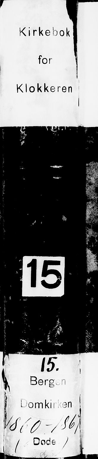 SAB, Domkirken Sokneprestembete, H/Hab/L0039: Klokkerbok nr. E 3, 1860-1868