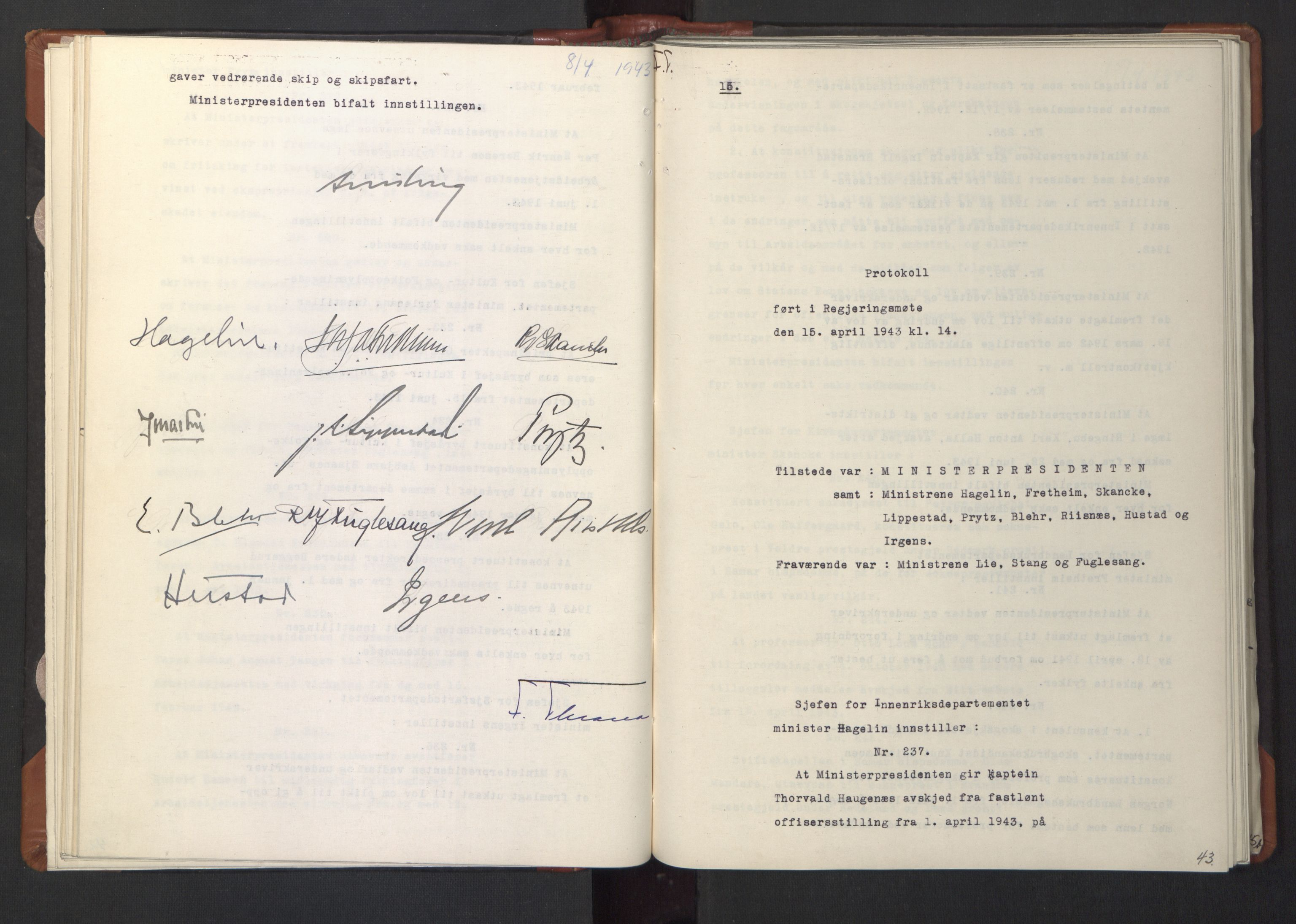RA, NS-administrasjonen 1940-1945 (Statsrådsekretariatet, de kommisariske statsråder mm), D/Da/L0003: Vedtak (Beslutninger) nr. 1-746 og tillegg nr. 1-47 (RA. j.nr. 1394/1944, tilgangsnr. 8/1944, 1943, s. 42b-43a