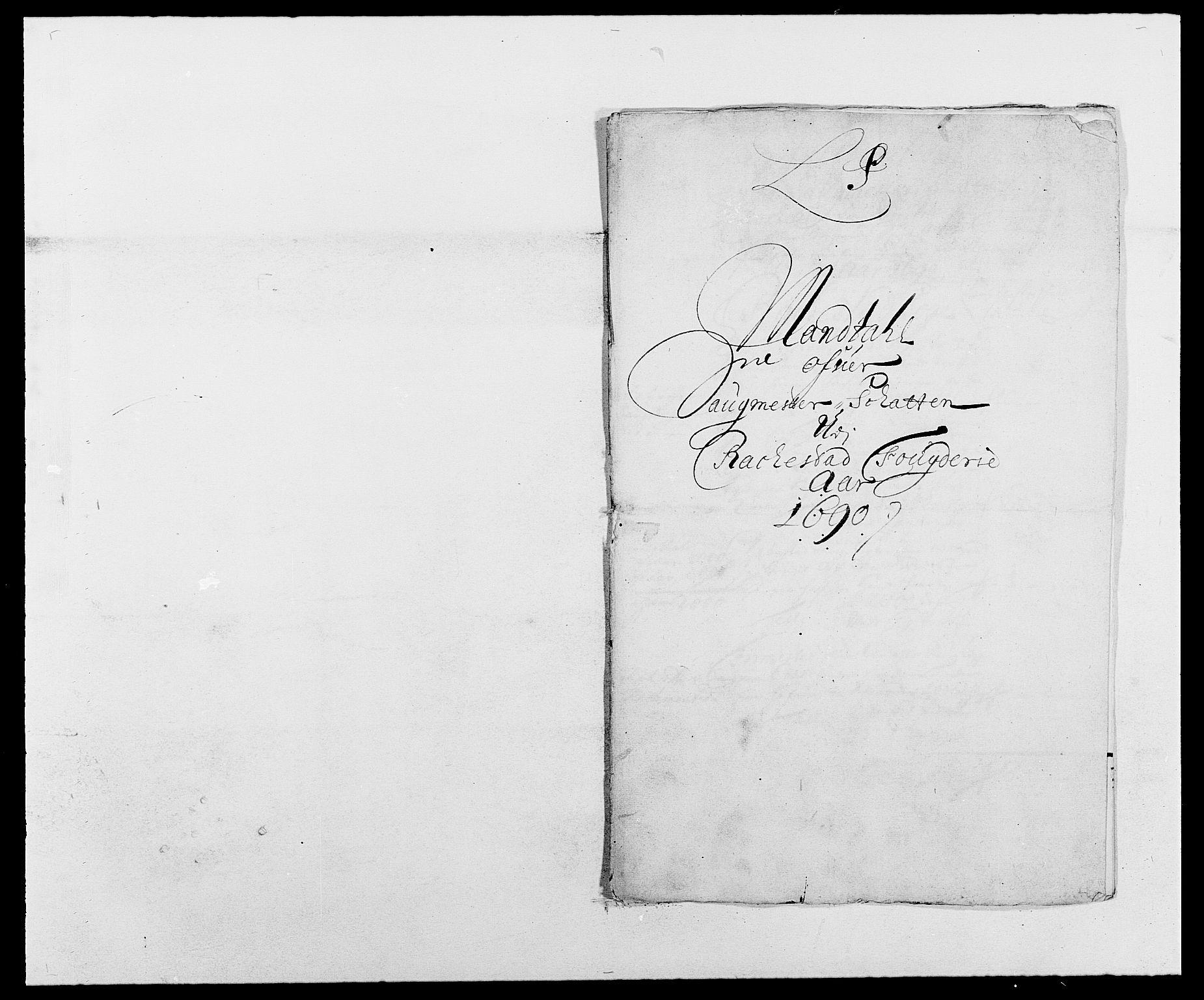 RA, Rentekammeret inntil 1814, Reviderte regnskaper, Fogderegnskap, R05/L0277: Fogderegnskap Rakkestad, 1689-1690, s. 293