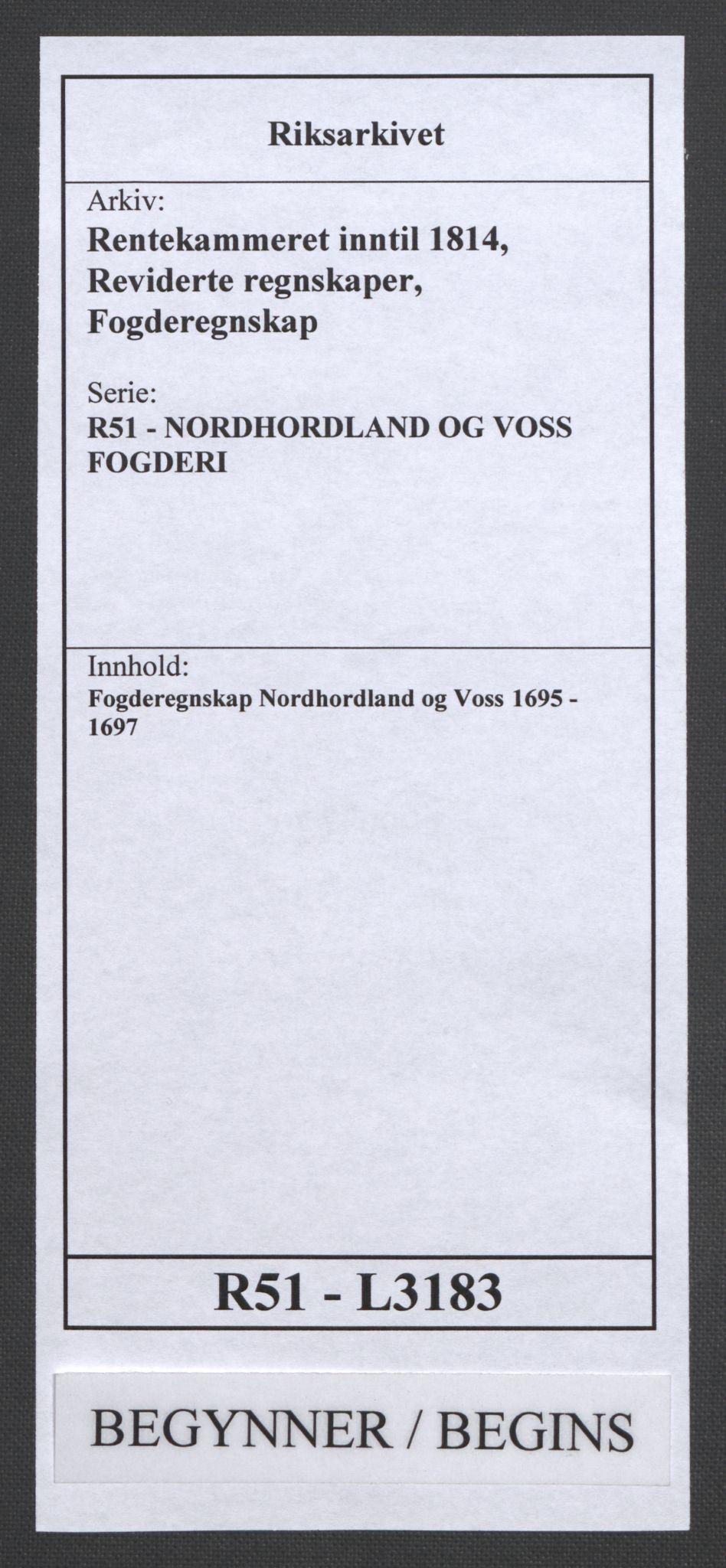RA, Rentekammeret inntil 1814, Reviderte regnskaper, Fogderegnskap, R51/L3183: Fogderegnskap Nordhordland og Voss, 1695-1697, s. 1