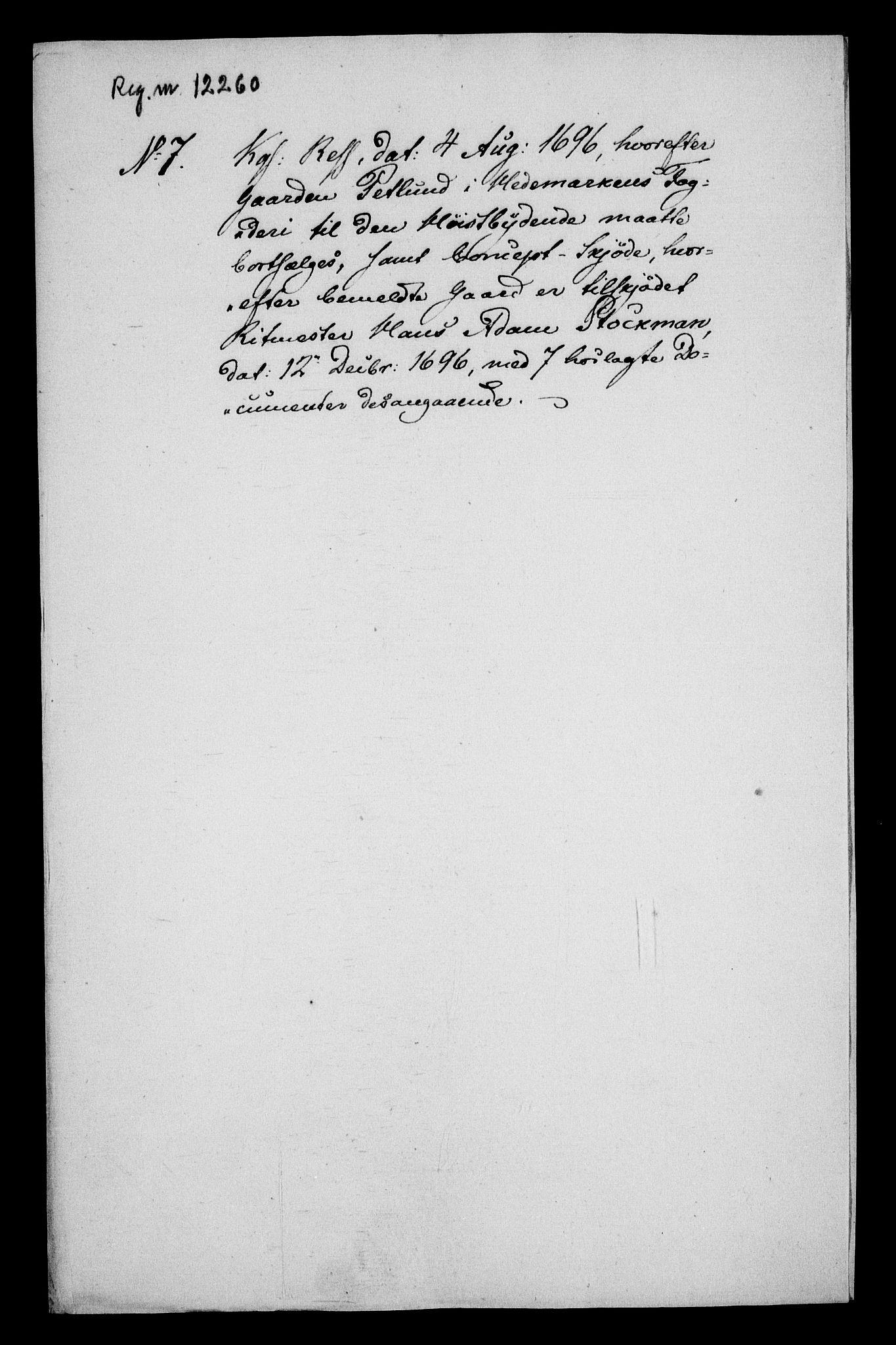 RA, Rentekammeret inntil 1814, Realistisk ordnet avdeling, On/L0013: [Jj 14]: Forskjellige dokumenter om krongodset i Norge, 1672-1722, s. 275