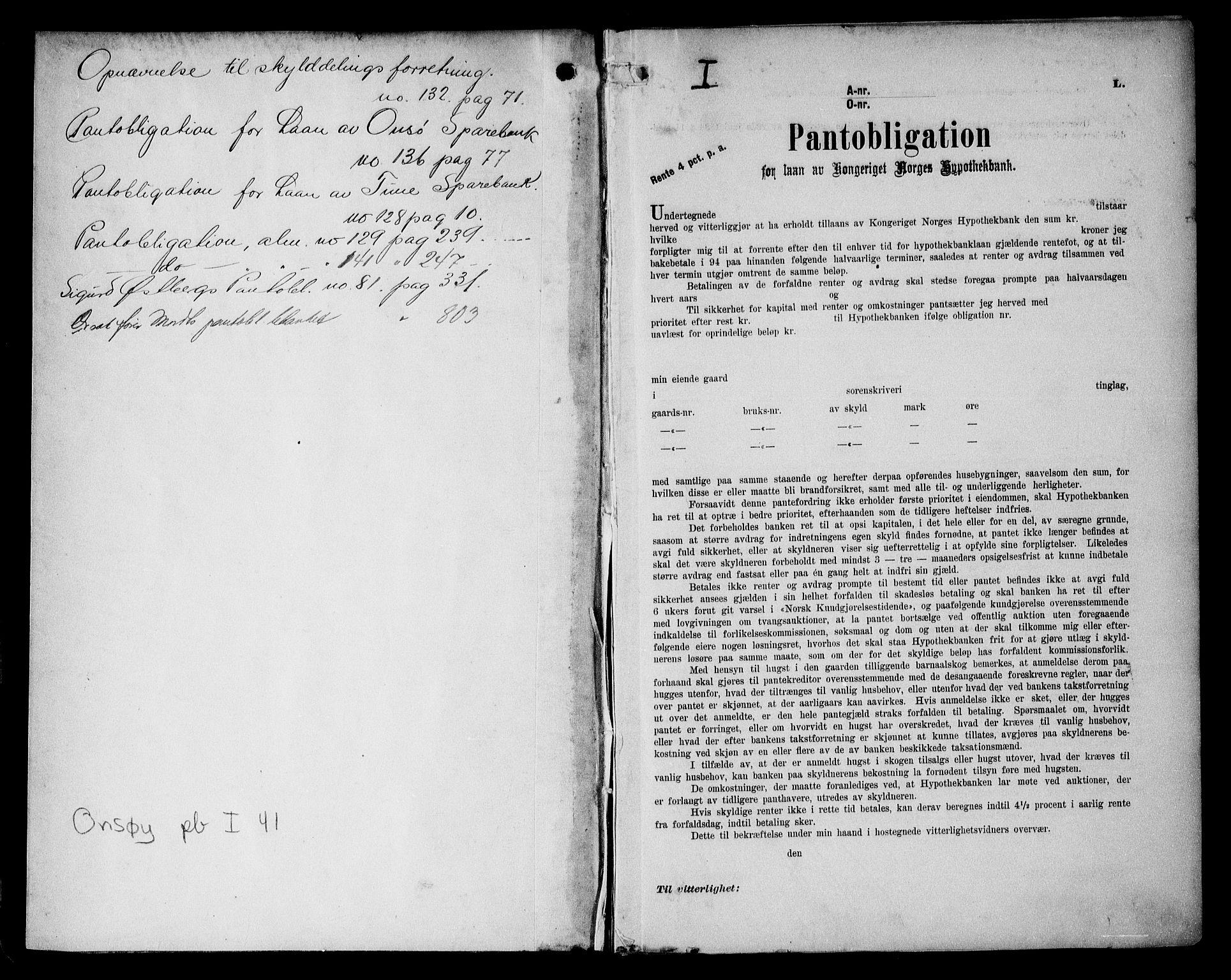 SAO, Onsøy sorenskriveri, G/Ga/Gaa/L0041: Pantebok nr. I 41, 1910-1912, s. 1
